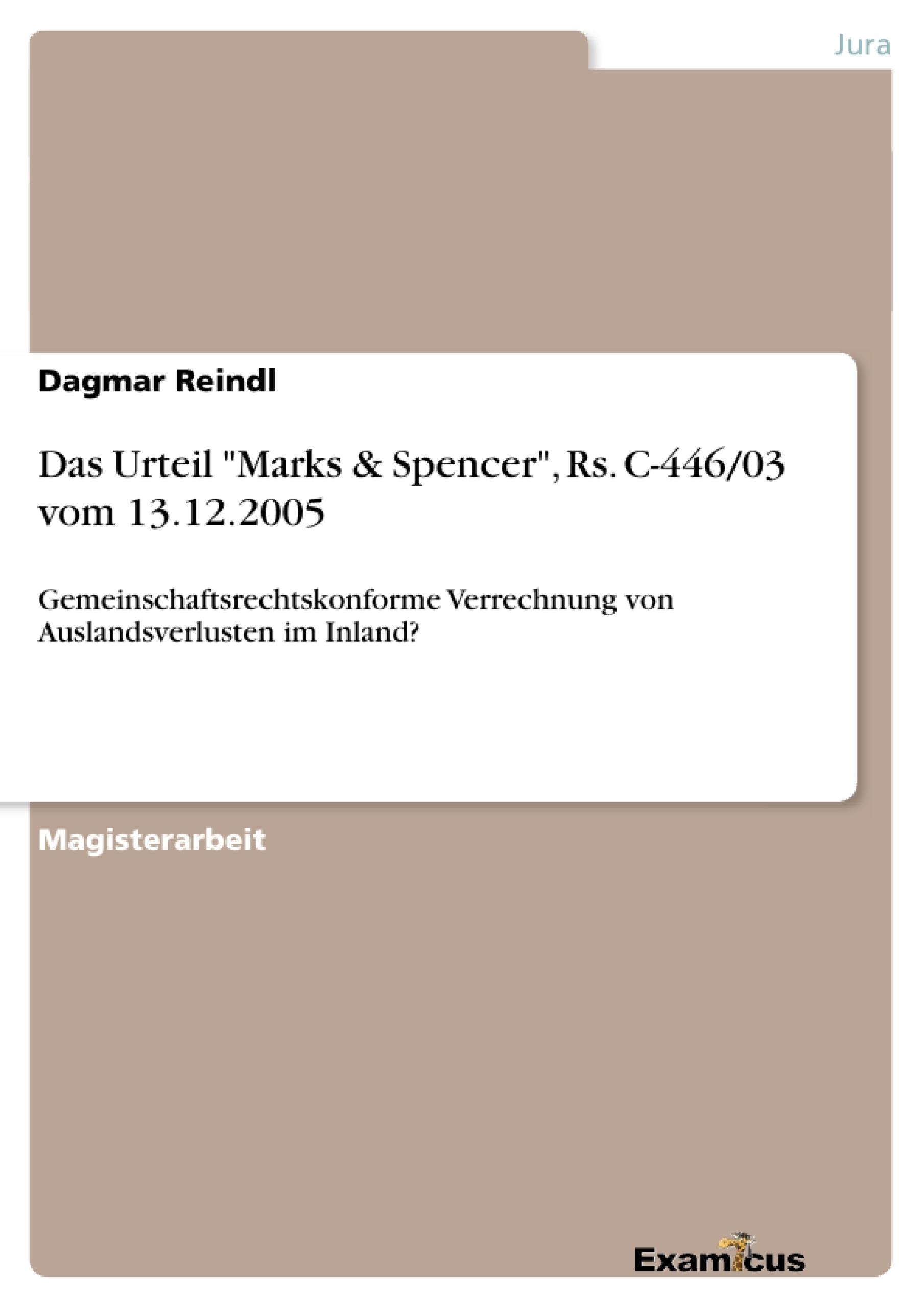"""Titel: Das Urteil """"Marks & Spencer"""", Rs. C-446/03 vom 13.12.2005"""