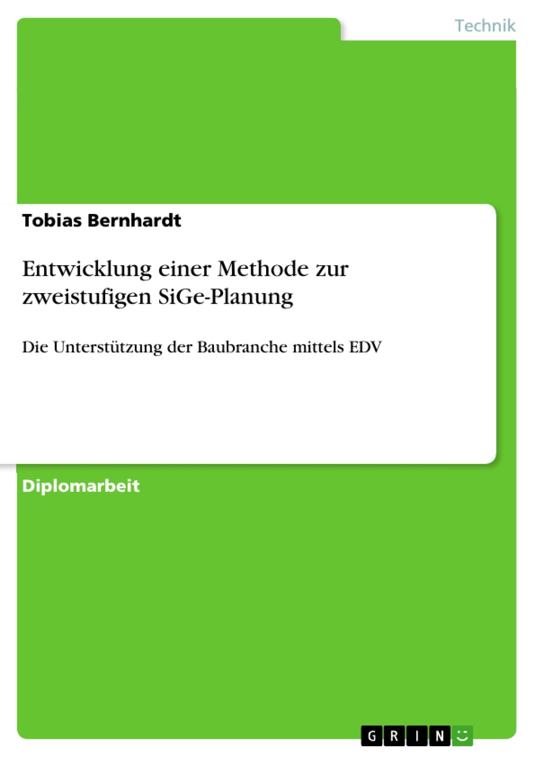 Titel: Entwicklung einer Methode zur zweistufigen SiGe-Planung