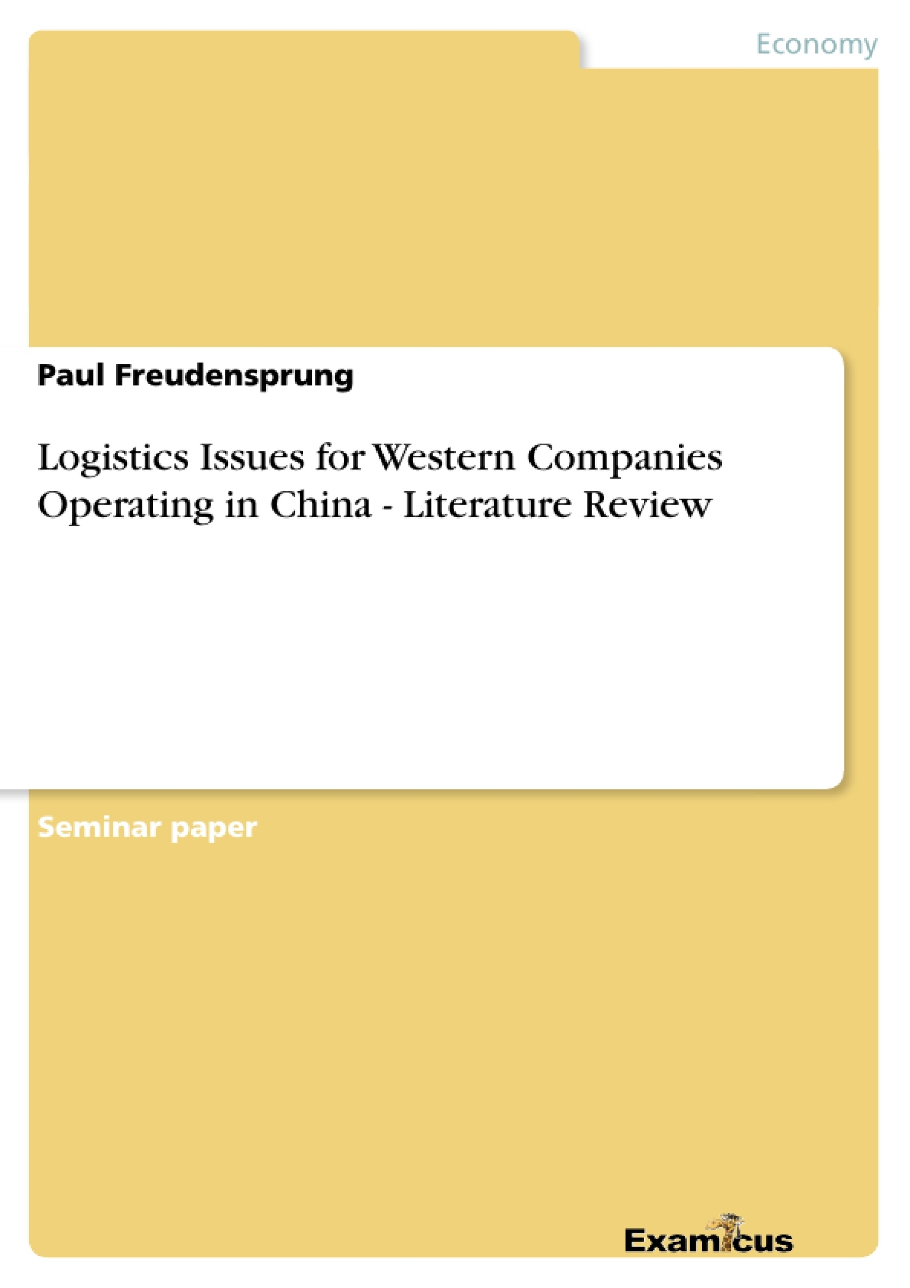 Title: Logistics Issues for Western Companies Operating in China - Literature Review