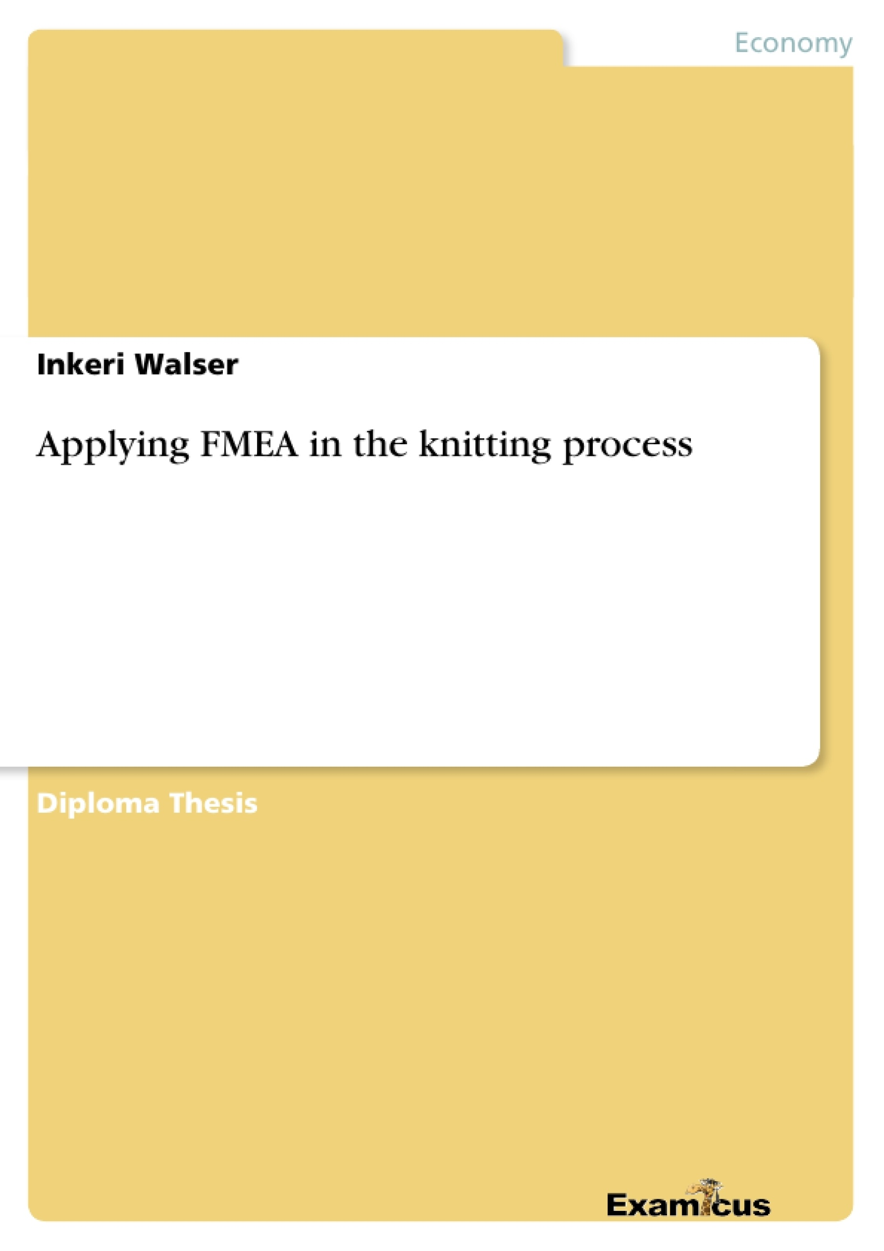 Title: Applying FMEA in the knitting process