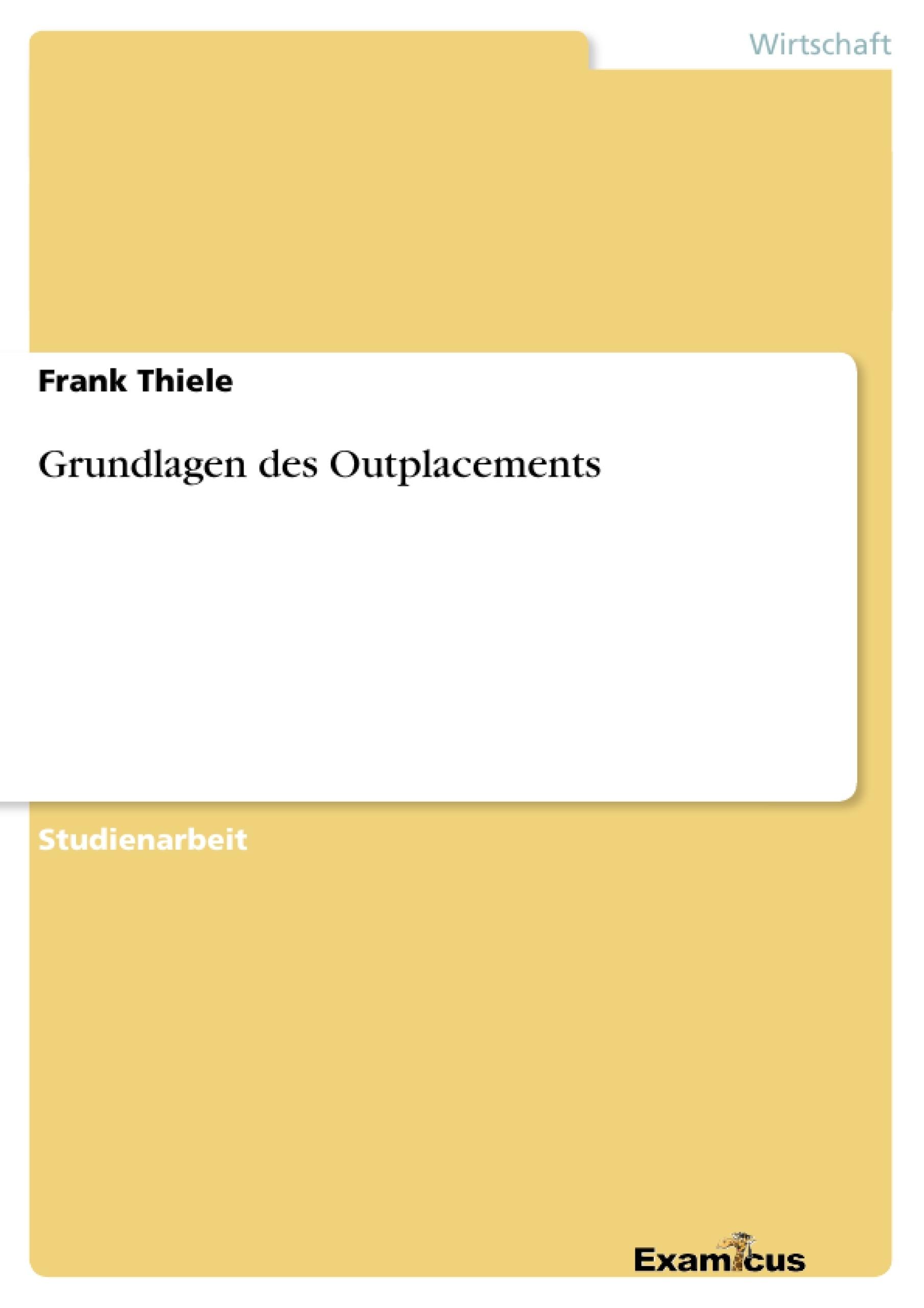 Titel: Grundlagen des Outplacements