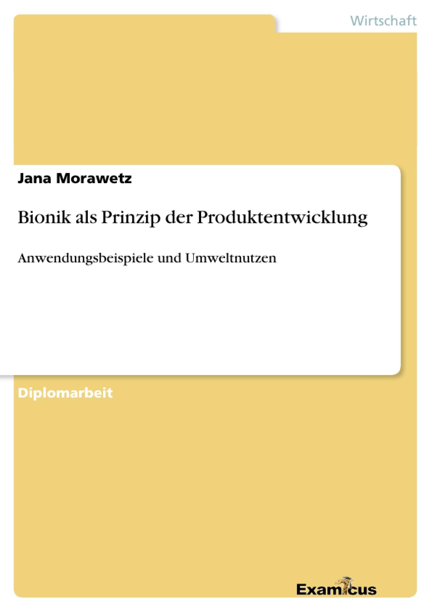 Titel: Bionik als Prinzip der Produktentwicklung