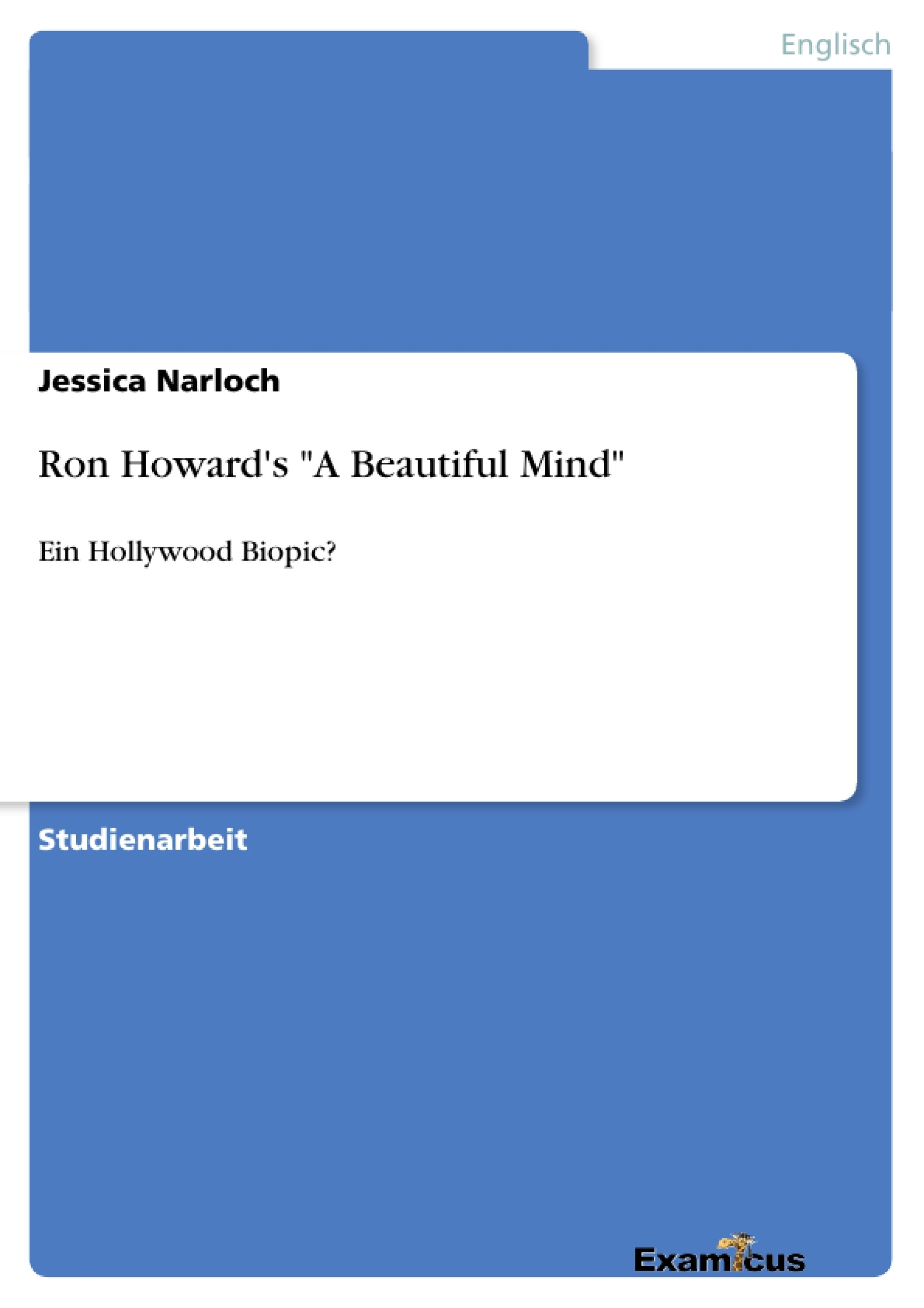 "Titel: Ron Howard's ""A Beautiful Mind"""
