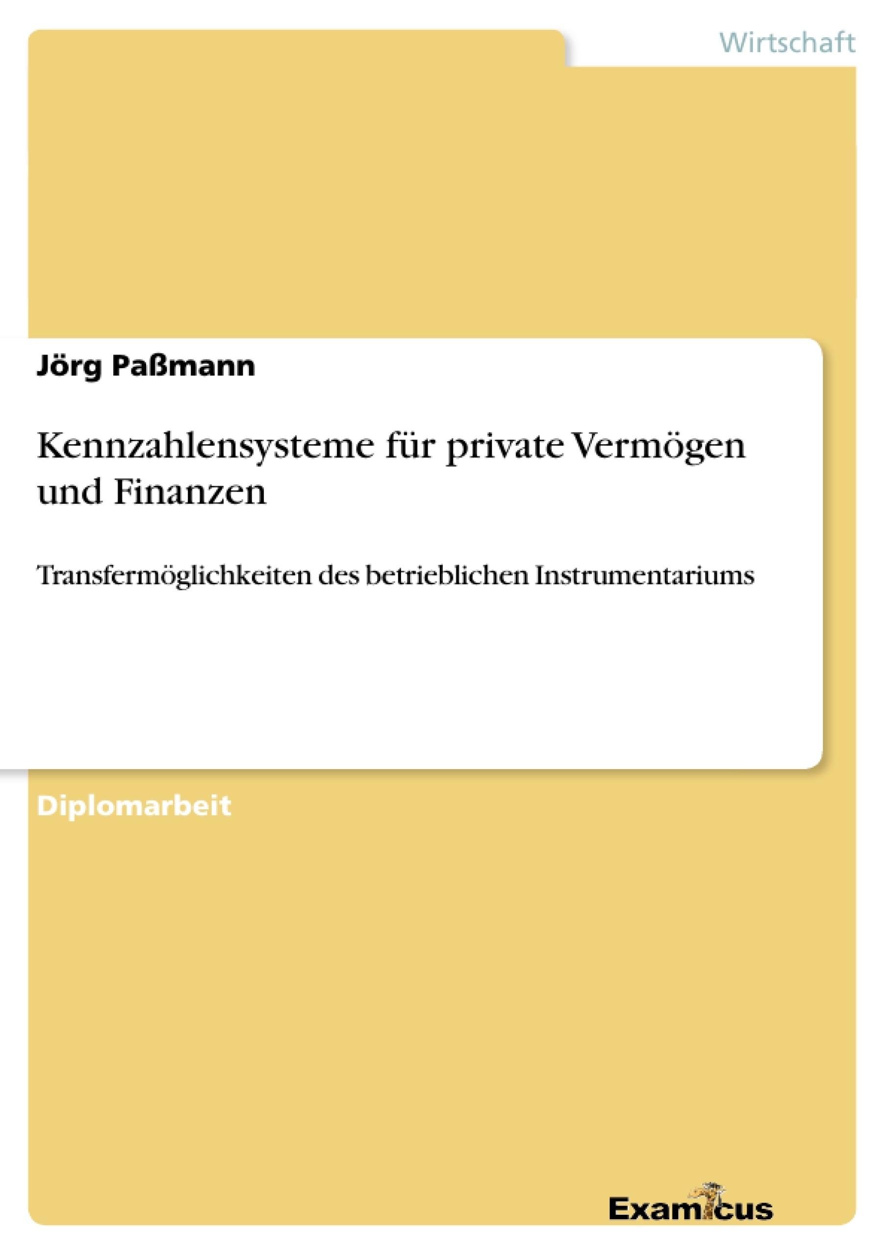 Titel: Kennzahlensysteme für private Vermögen und Finanzen