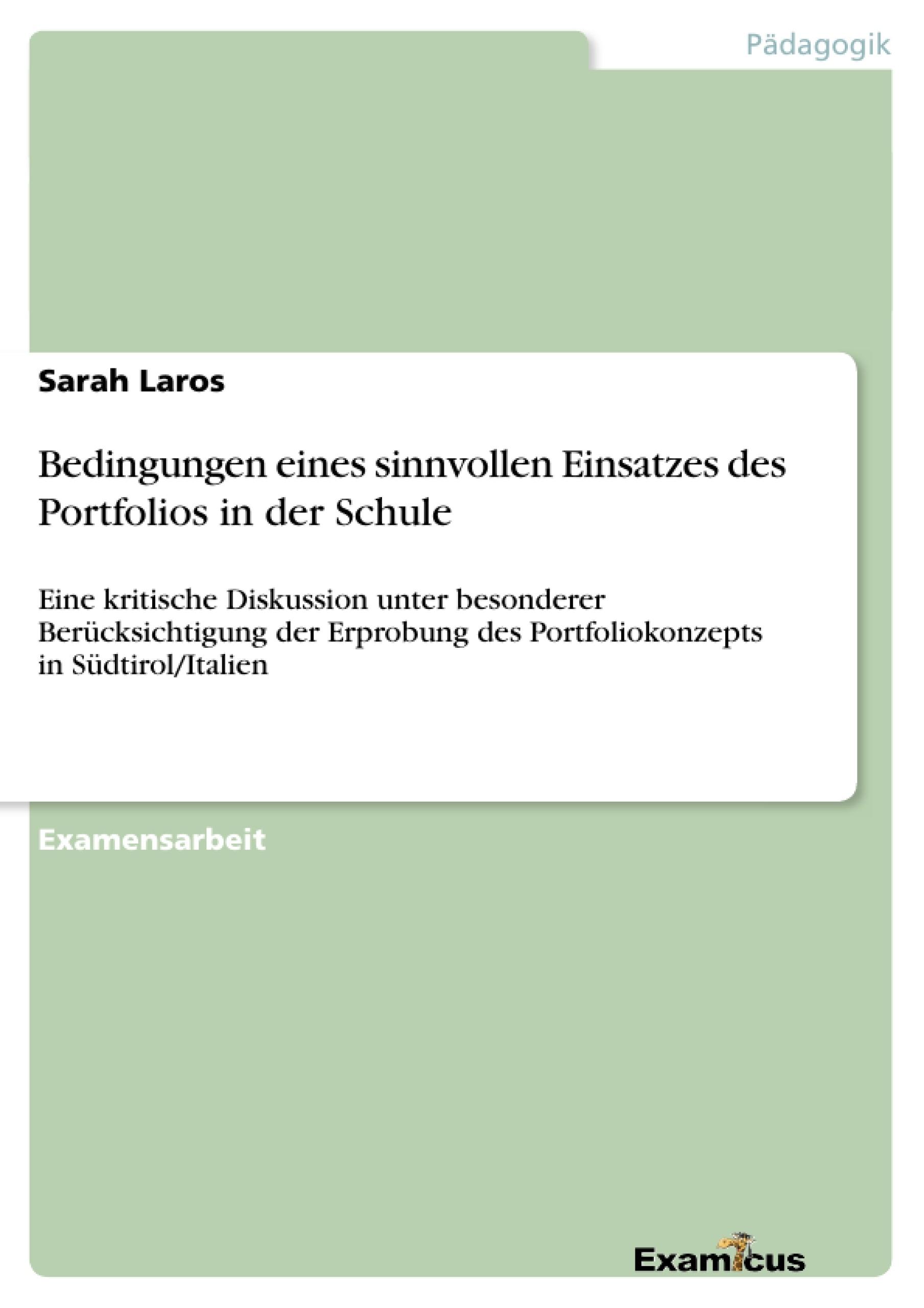 Titel: Bedingungen eines sinnvollen Einsatzes des Portfolios in der Schule