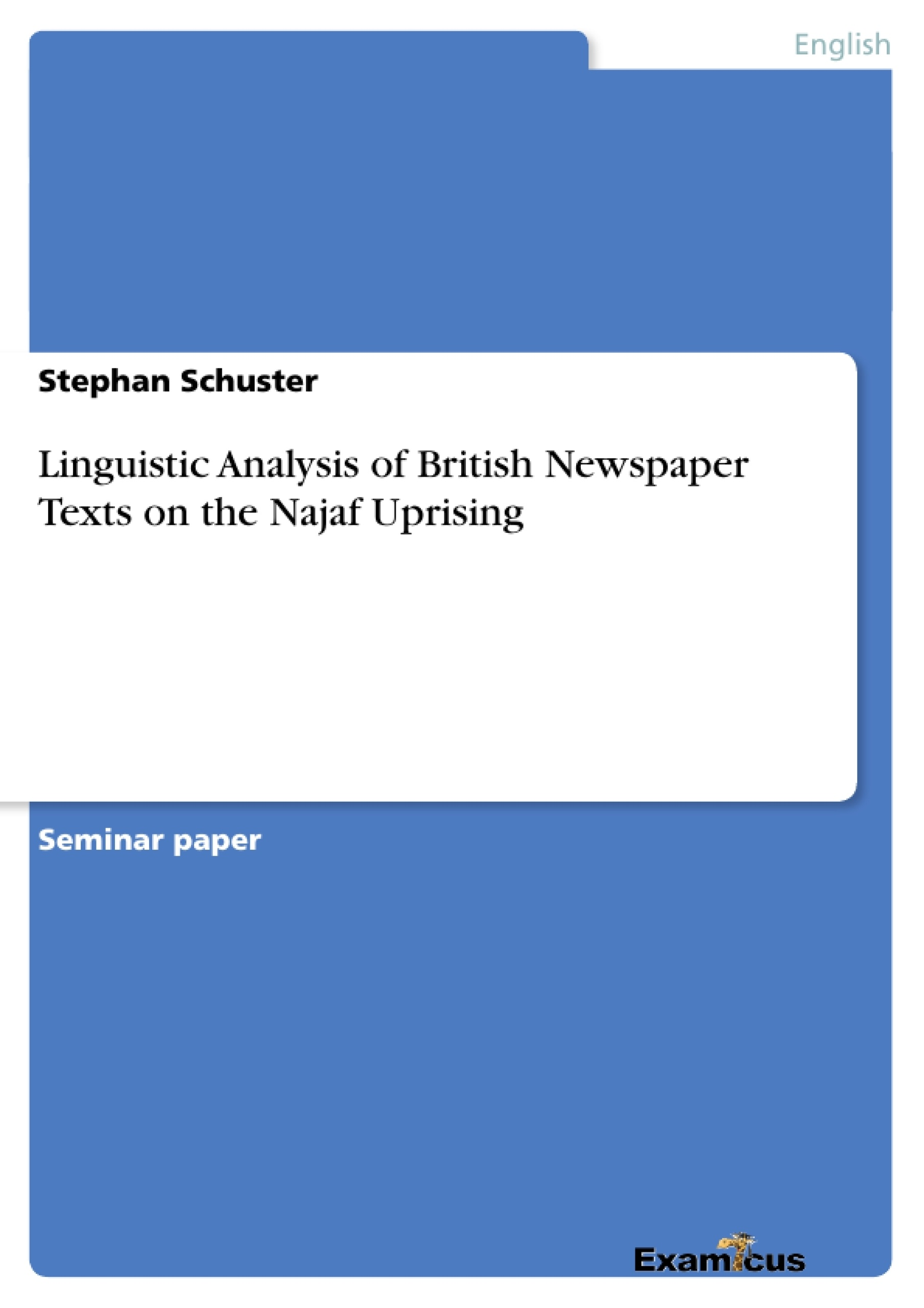 Title: Linguistic Analysis of British Newspaper Texts on the Najaf Uprising