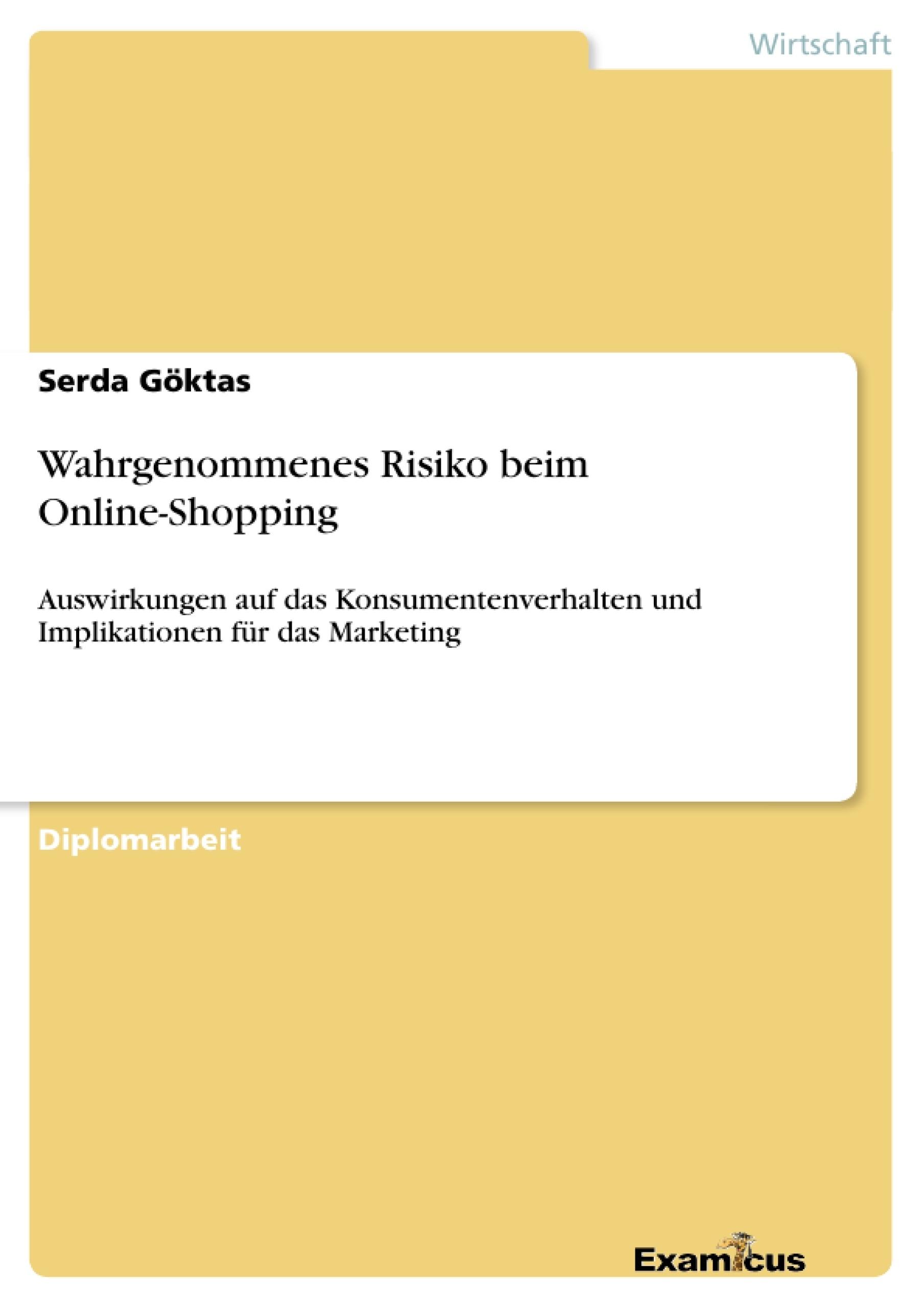 Titel: Wahrgenommenes Risiko beim Online-Shopping