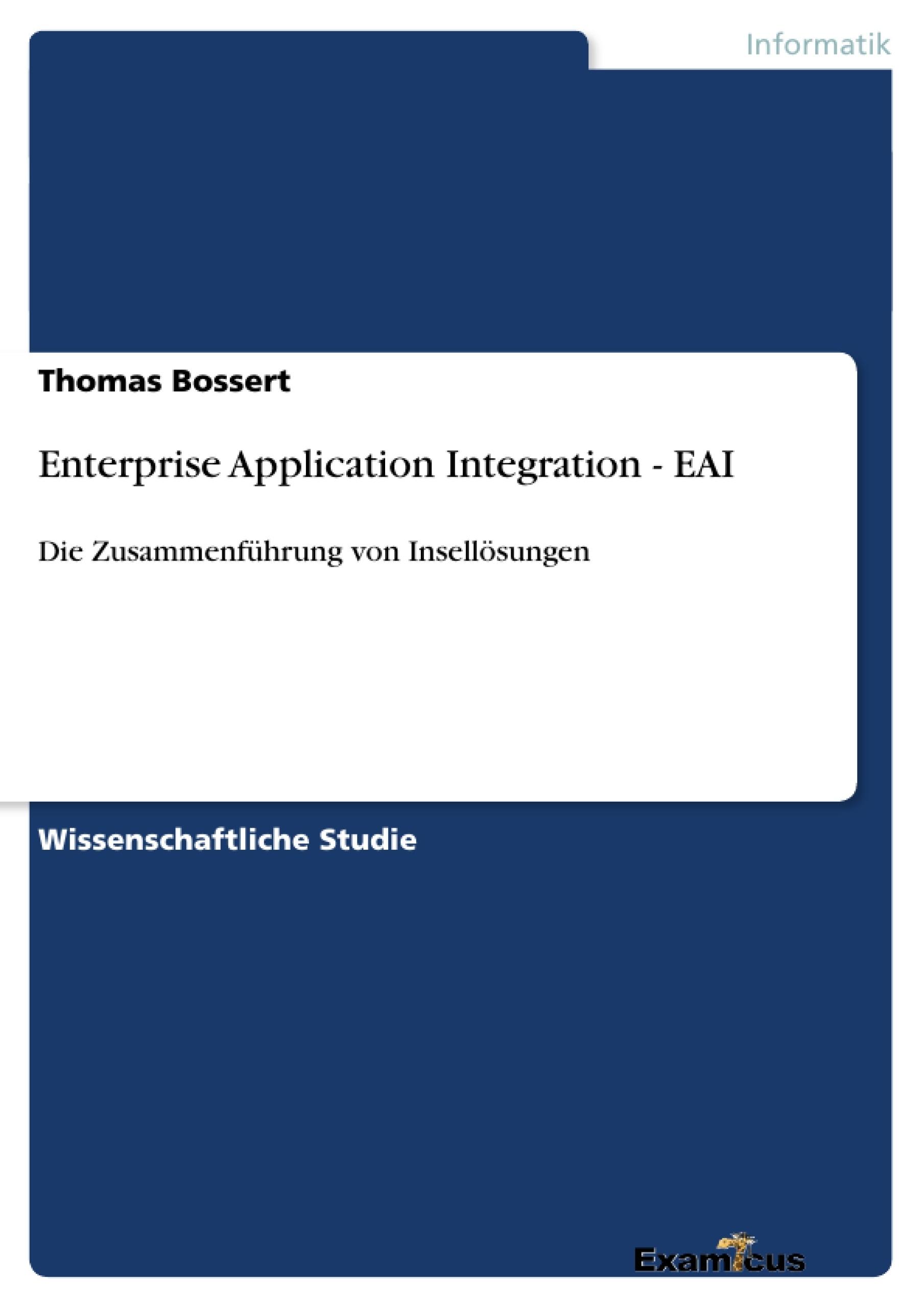 Titel: Enterprise Application Integration - EAI