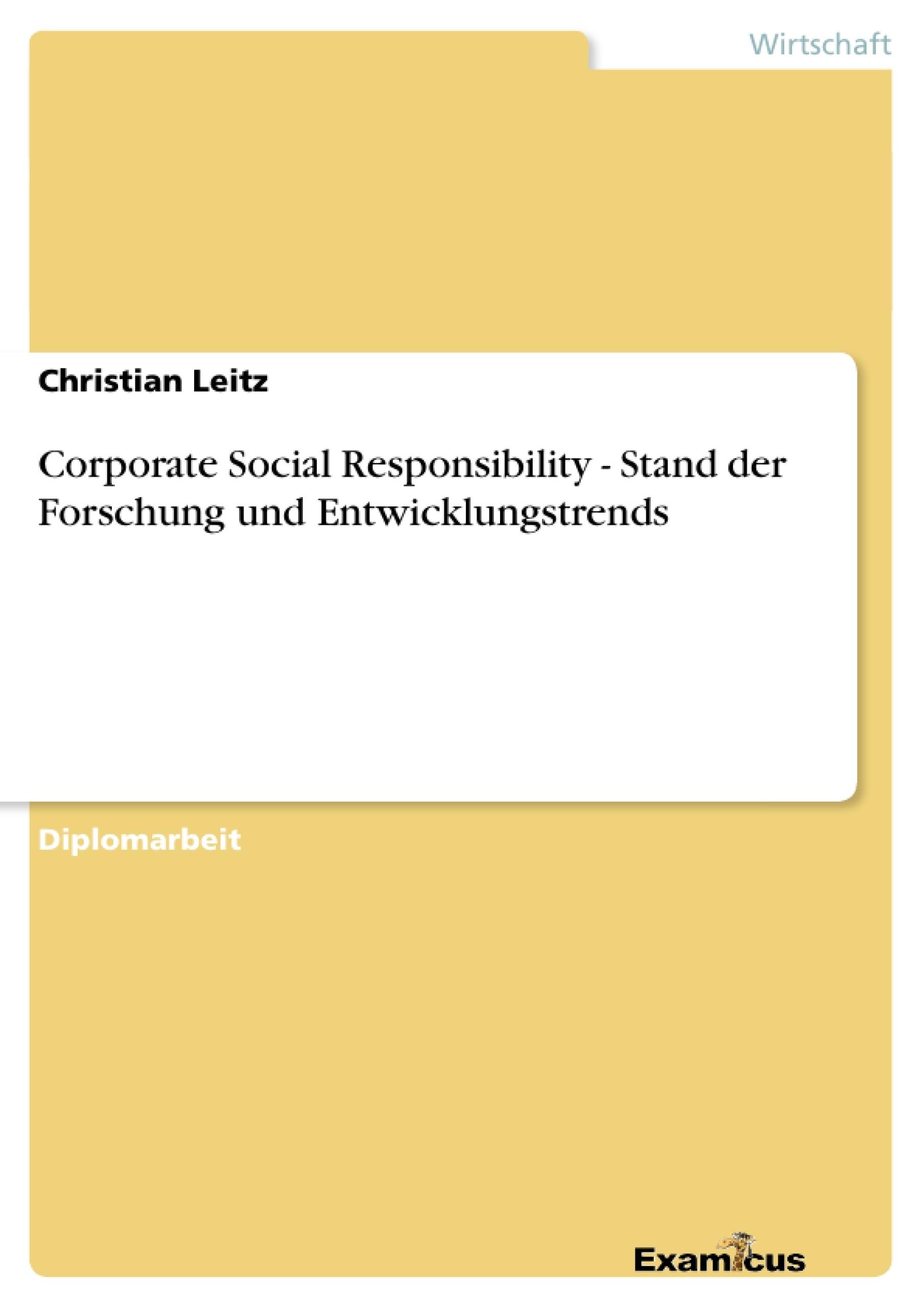 Titel: Corporate Social Responsibility - Stand der Forschung und Entwicklungstrends