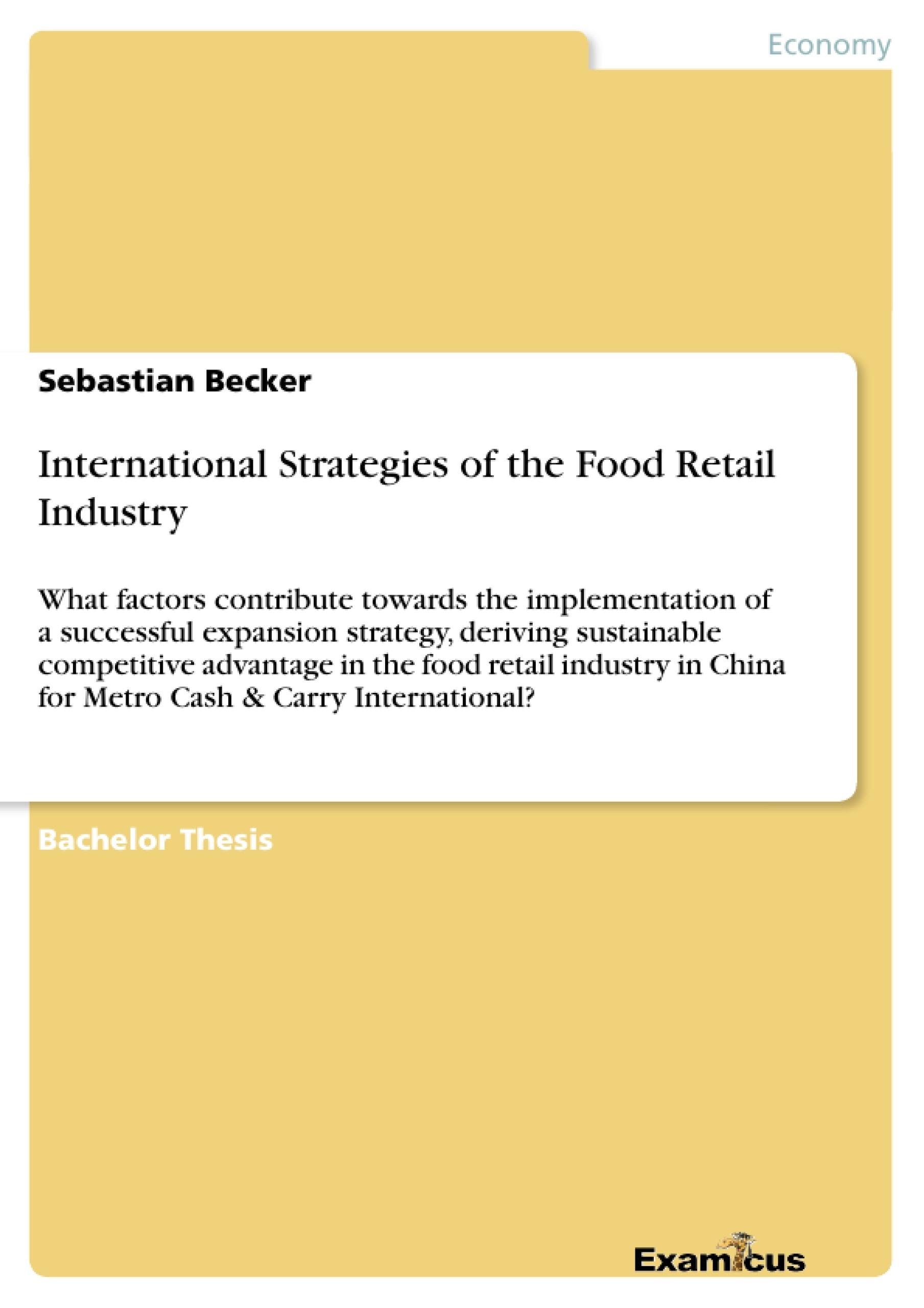 Title: International Strategies of the Food Retail Industry