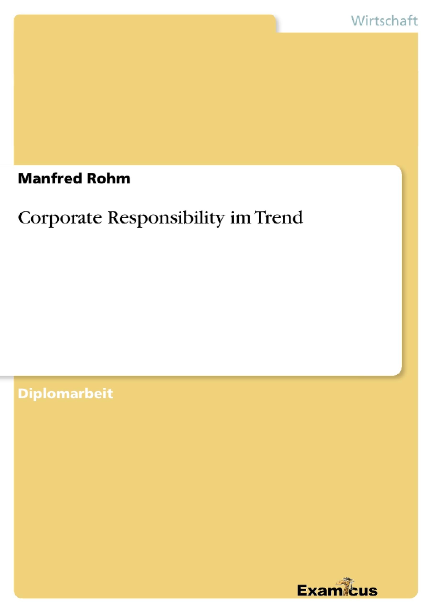 Titel: Corporate Responsibility im Trend