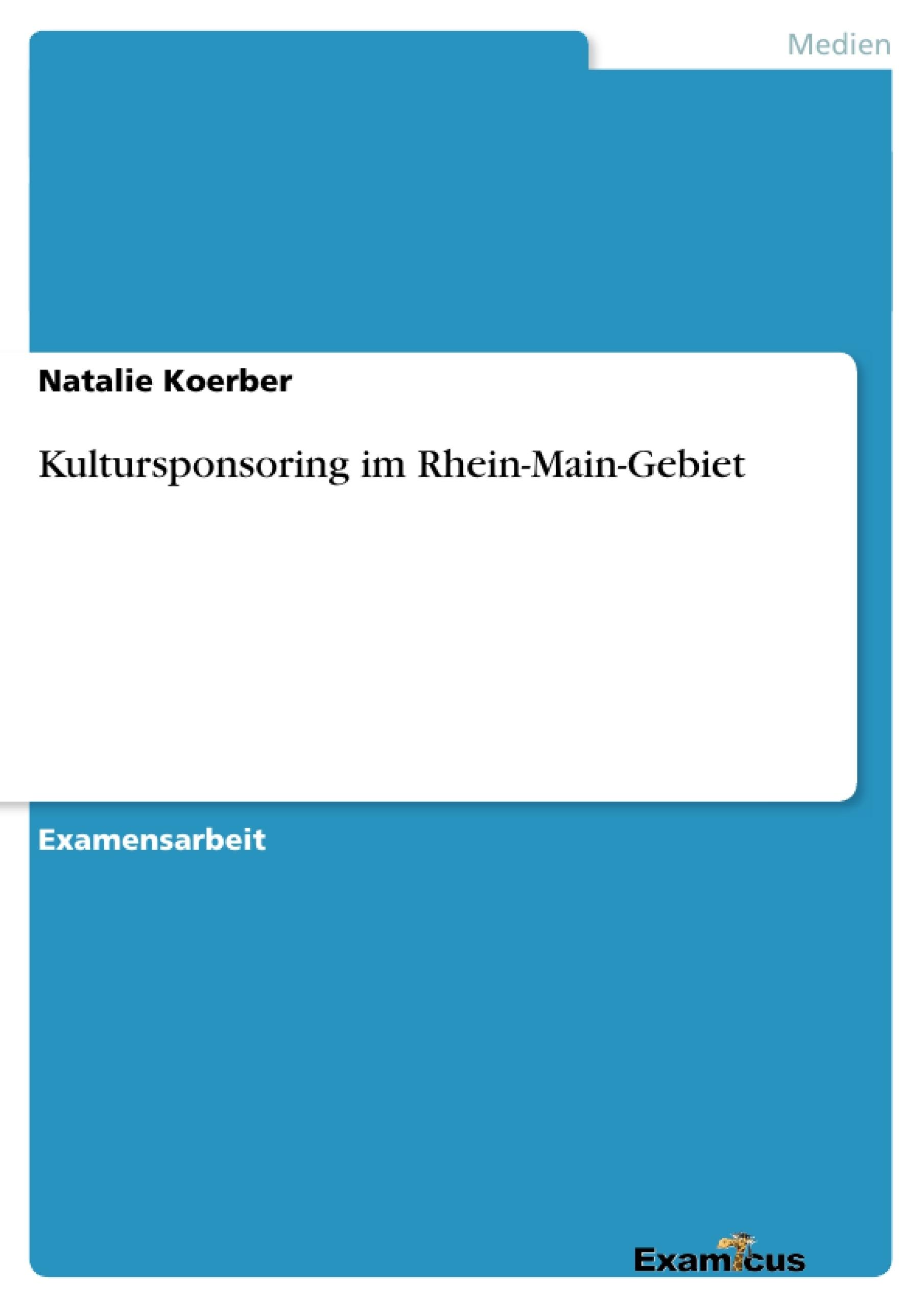 Titel: Kultursponsoring im Rhein-Main-Gebiet