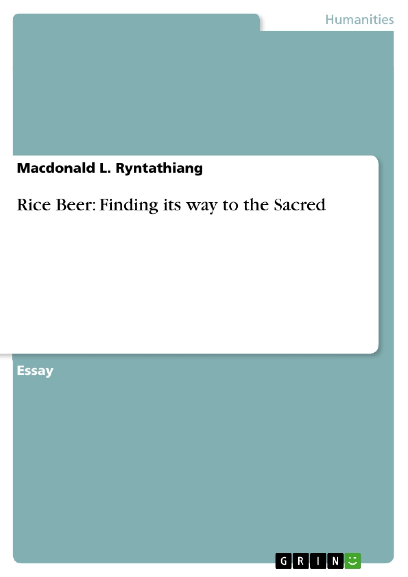 Title: Rice Beer: Finding its way to the Sacred