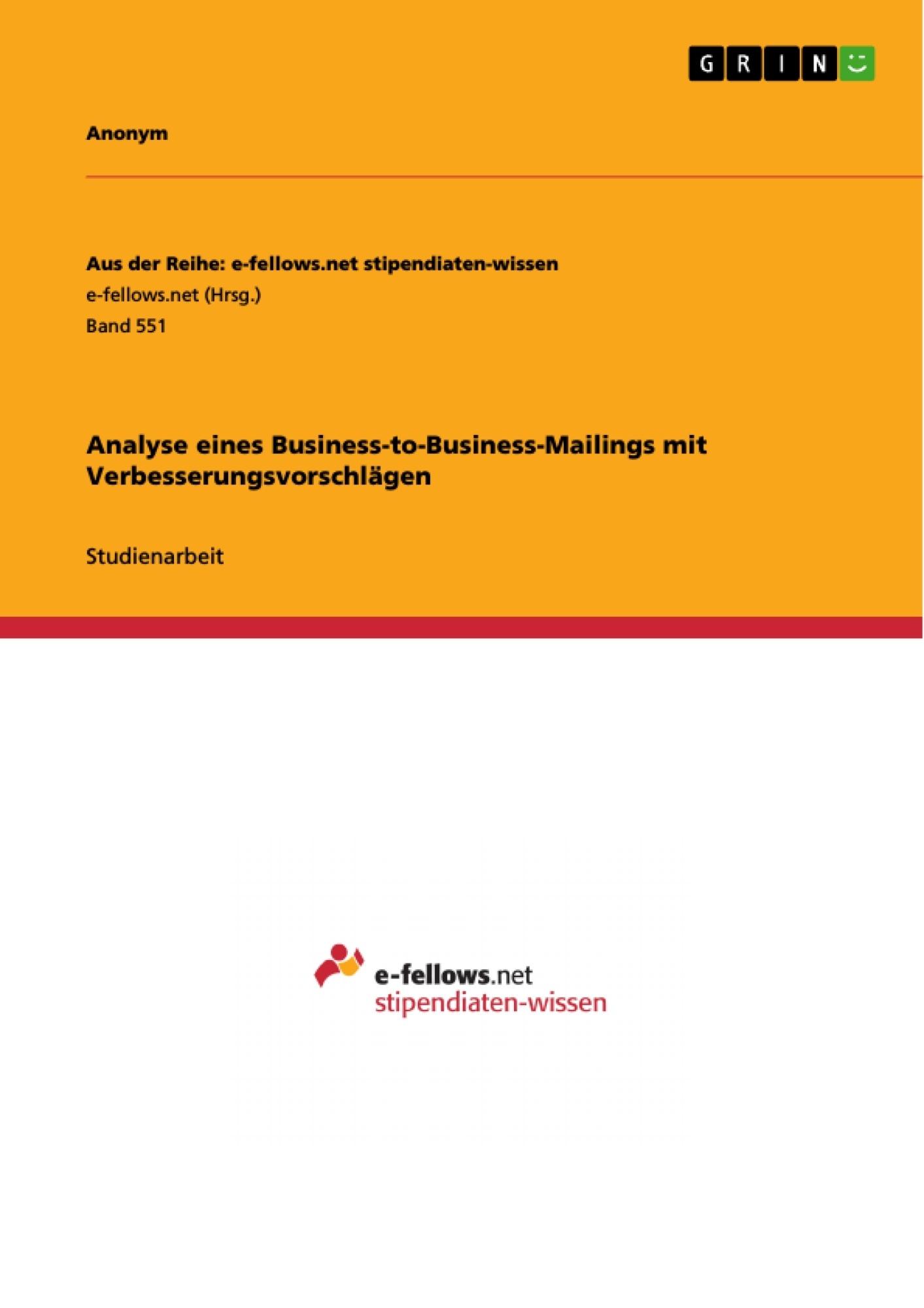 Titel: Analyse eines Business-to-Business-Mailings mit Verbesserungsvorschlägen