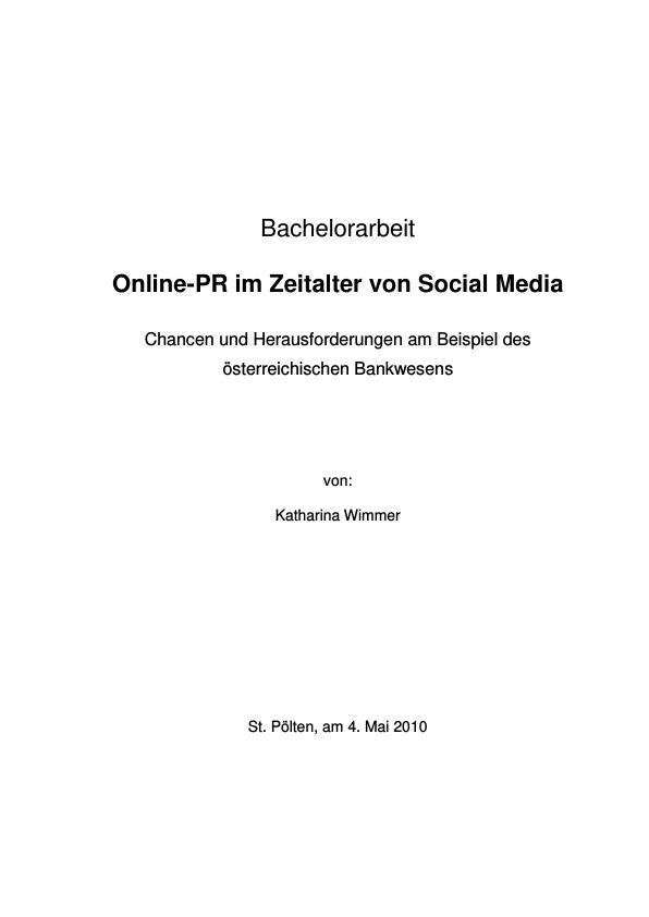 Titel: Chancen und Herausforderungen der Online PR im Zeitalter von Social Media im österreichischen Bankwesen