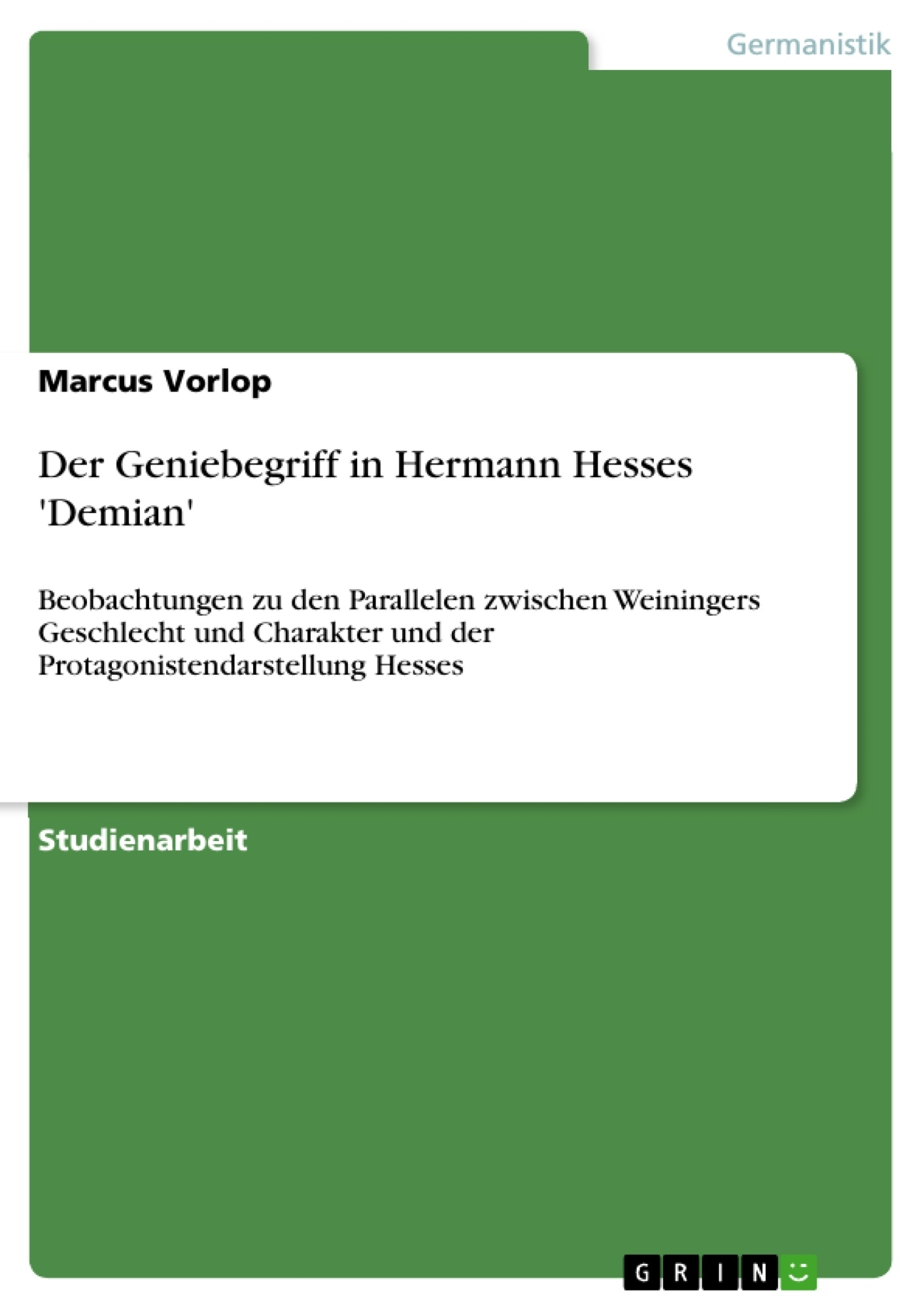 Titel: Der Geniebegriff in Hermann Hesses 'Demian'