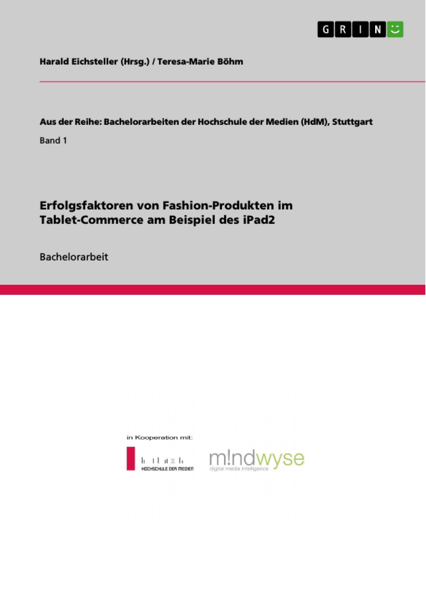 Titel: Erfolgsfaktoren von Fashion-Produkten im Tablet-Commerce am Beispiel des iPad2