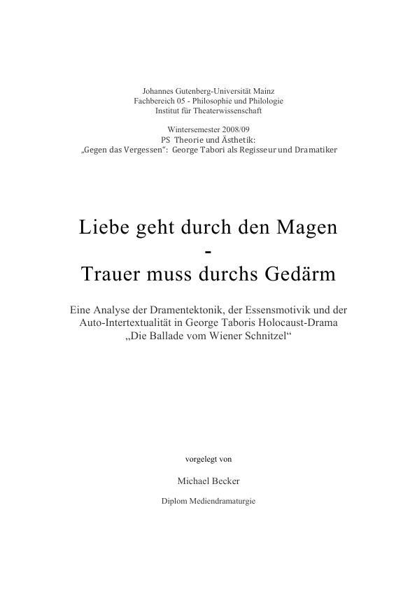 """Titel: Eine Analyse der Dramentektonik, der Essensmotivik und der Auto-Intertextualität in George Taboris Holocaust-Drama """"Die Ballade vom Wiener Schnitzel"""""""