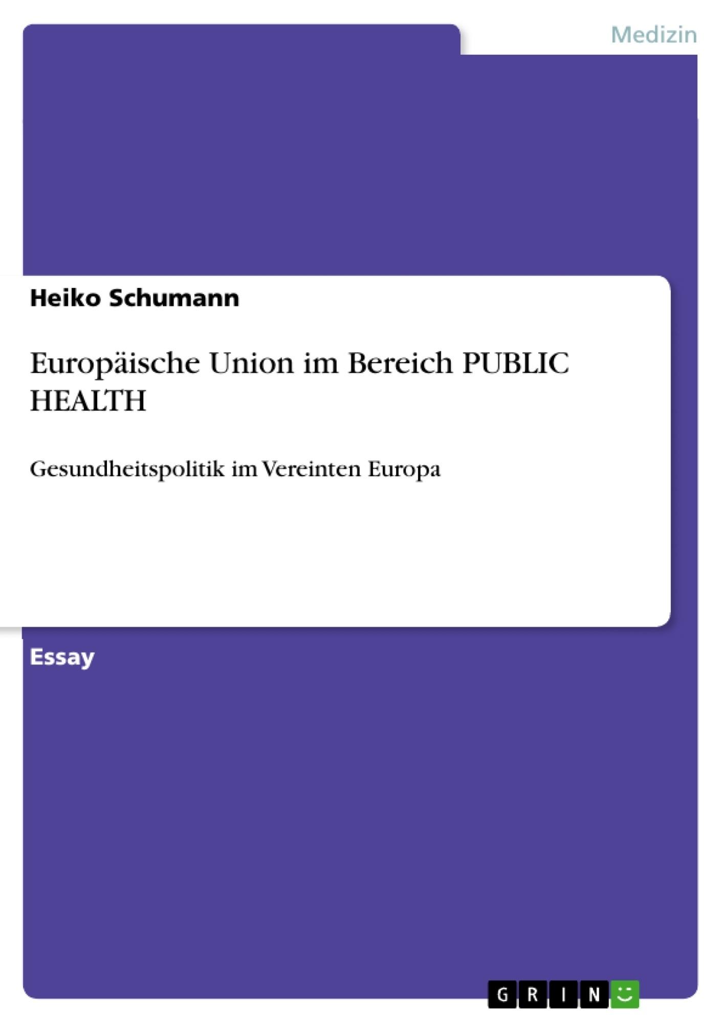 Titel: Europäische Union im Bereich PUBLIC HEALTH