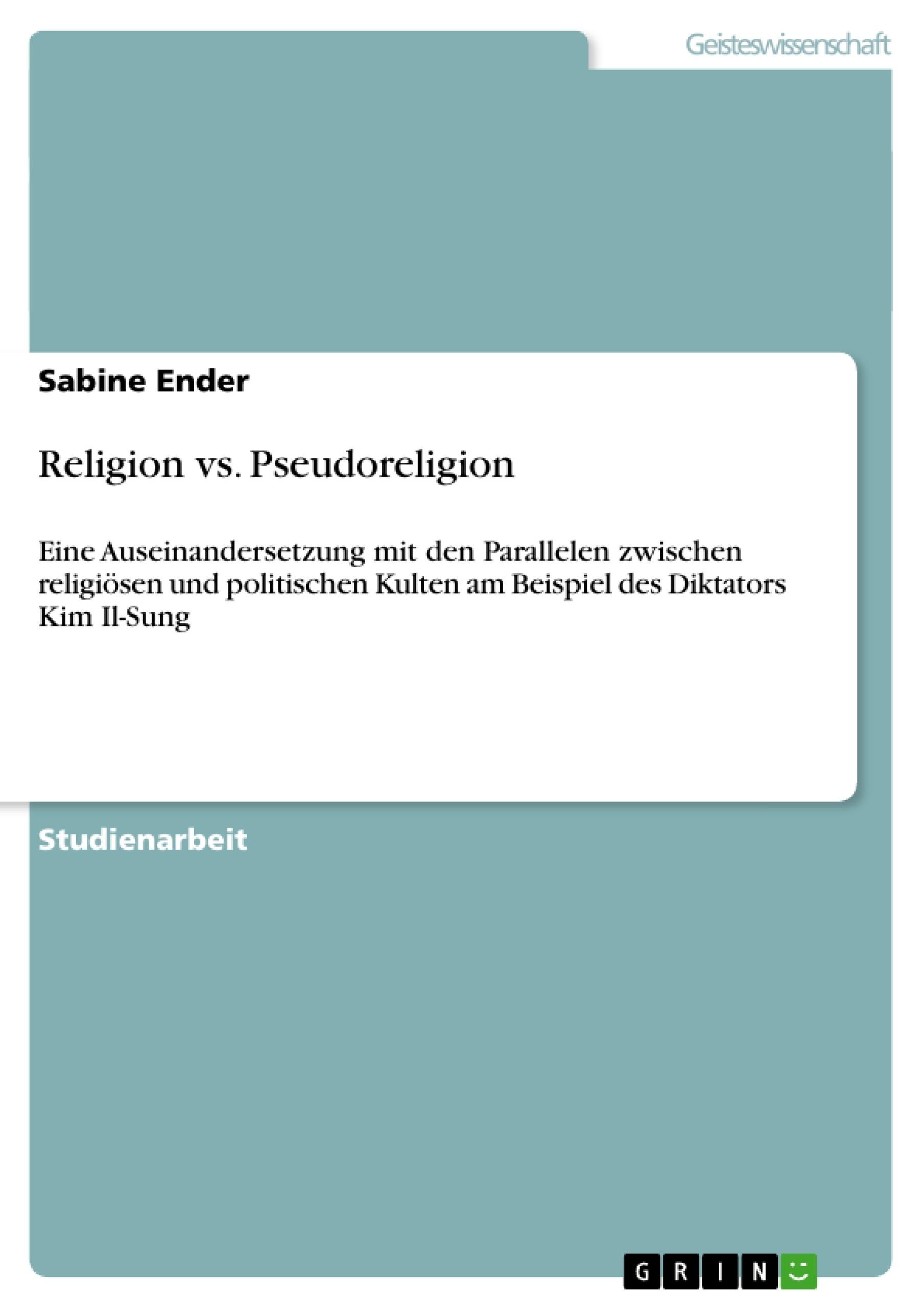 Titel: Religion vs. Pseudoreligion
