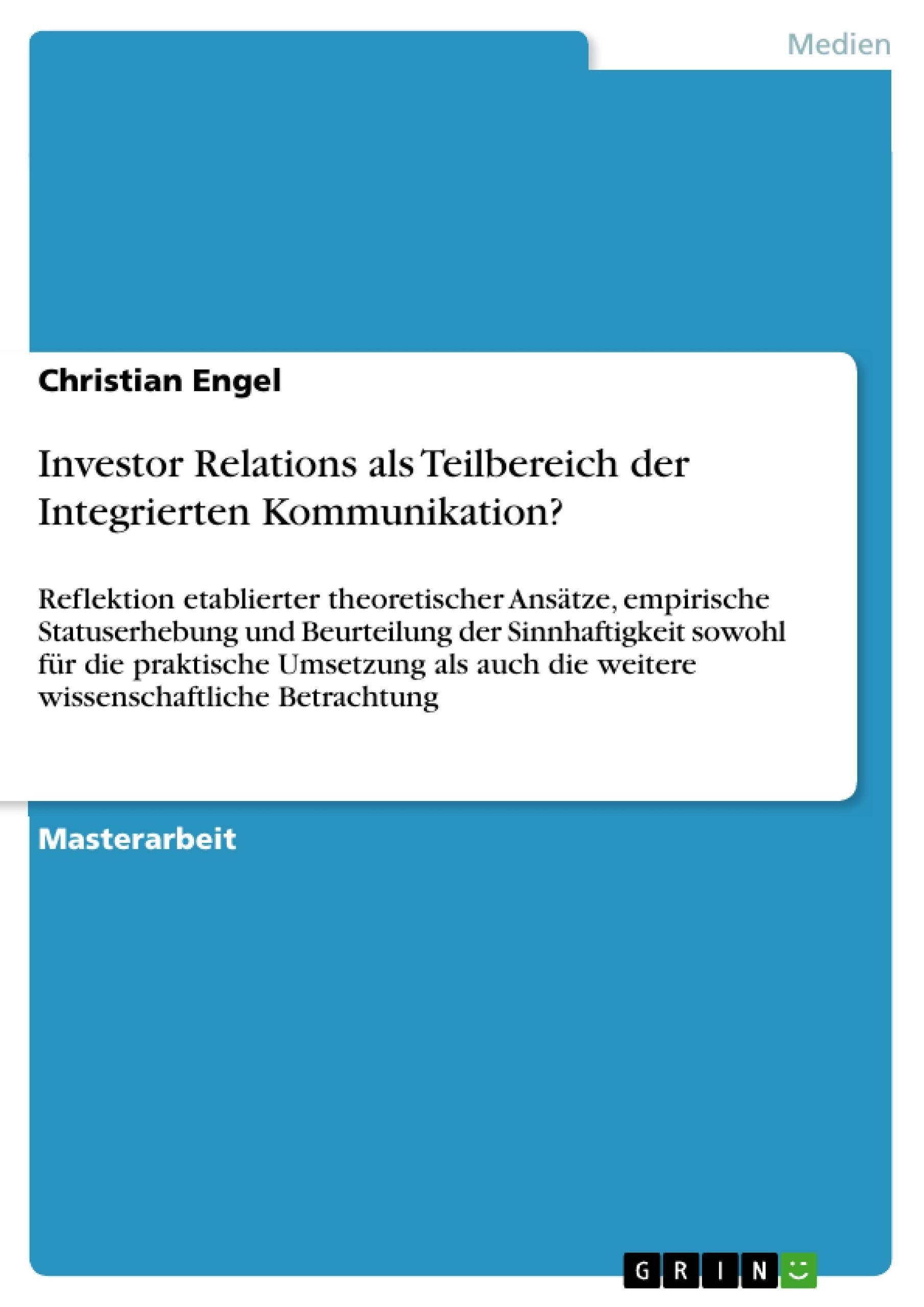 Titel: Investor Relations als Teilbereich der Integrierten Kommunikation?