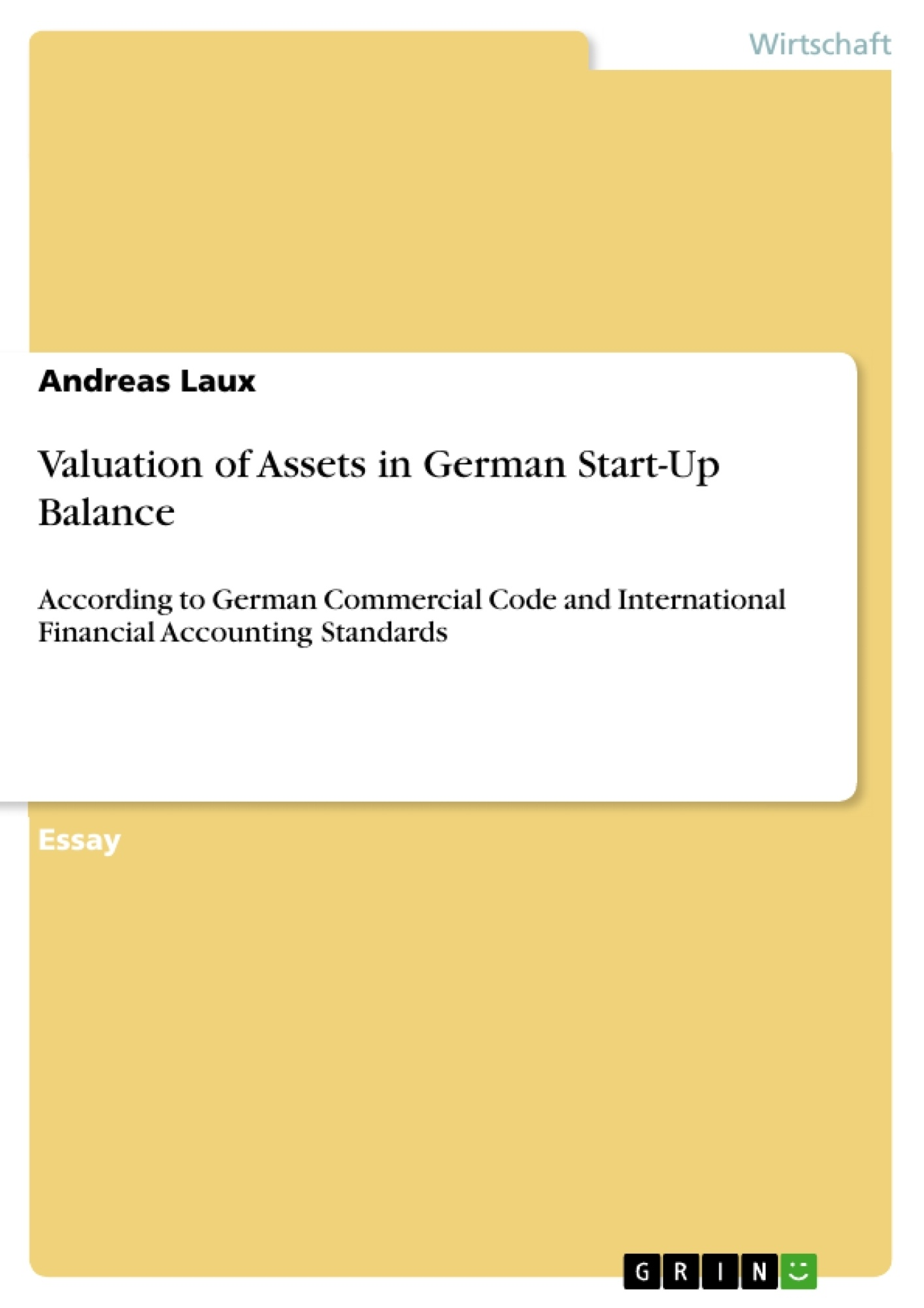 Titel: Valuation of Assets in German Start-Up Balance