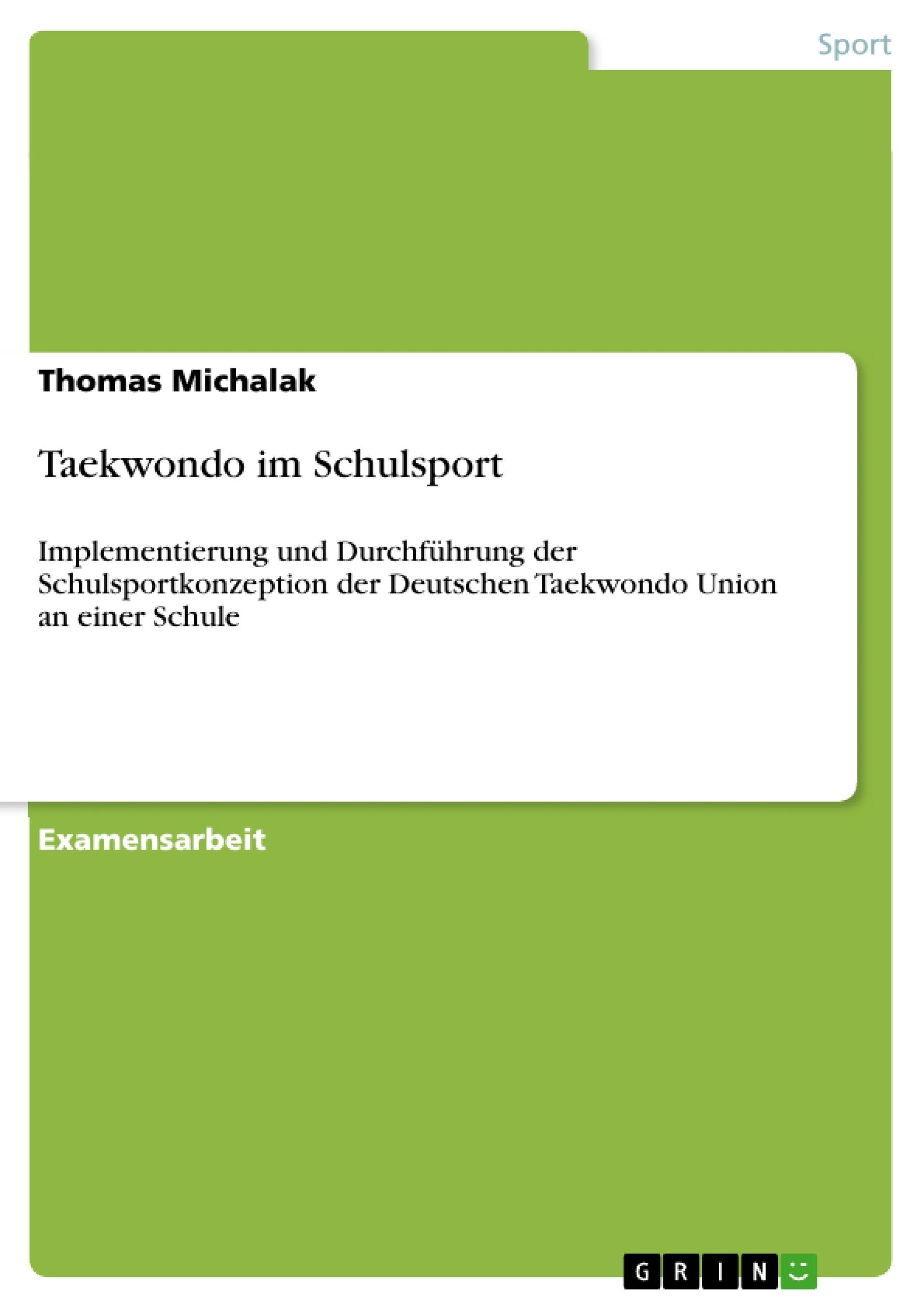 Titel: Taekwondo im Schulsport