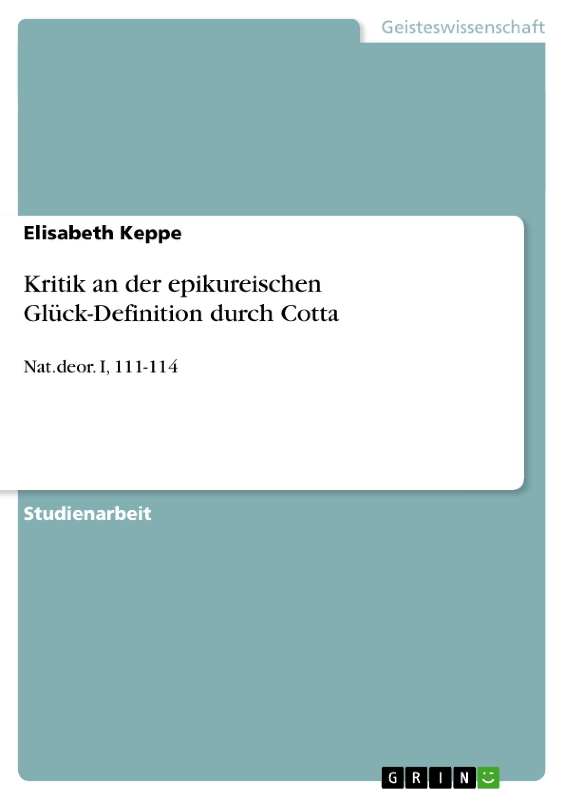 Titel: Kritik an der epikureischen Glück-Definition durch Cotta