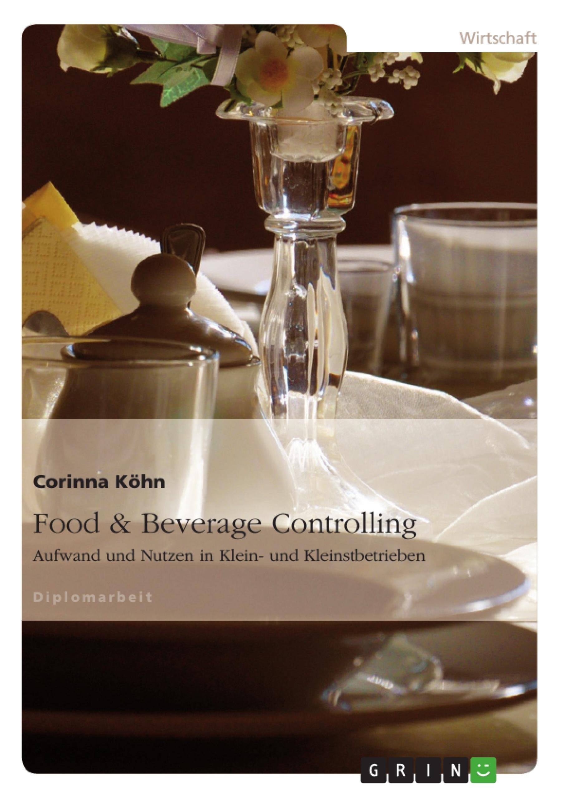 Titel: Food & Beverage Controlling