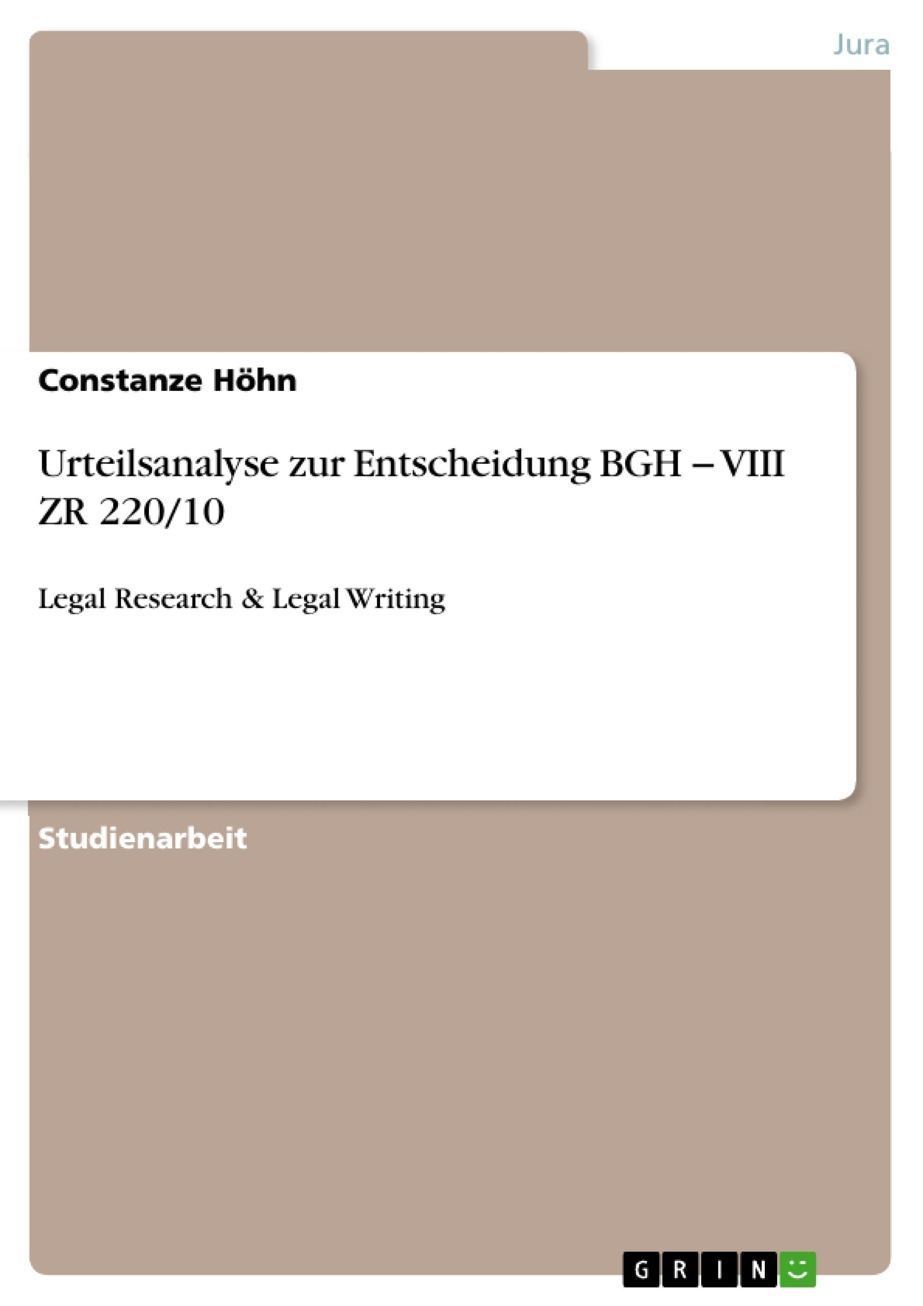 Titel: Urteilsanalyse zur Entscheidung BGH − VIII ZR 220/10
