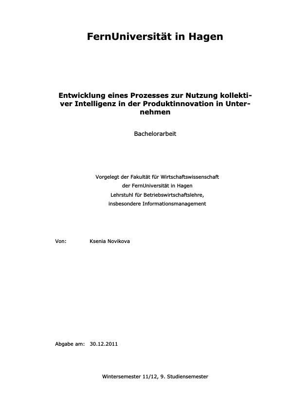 Titel: Entwicklung eines Prozesses zur Nutzung kollektiver Intelligenz in der Produktinnovation in Unternehmen