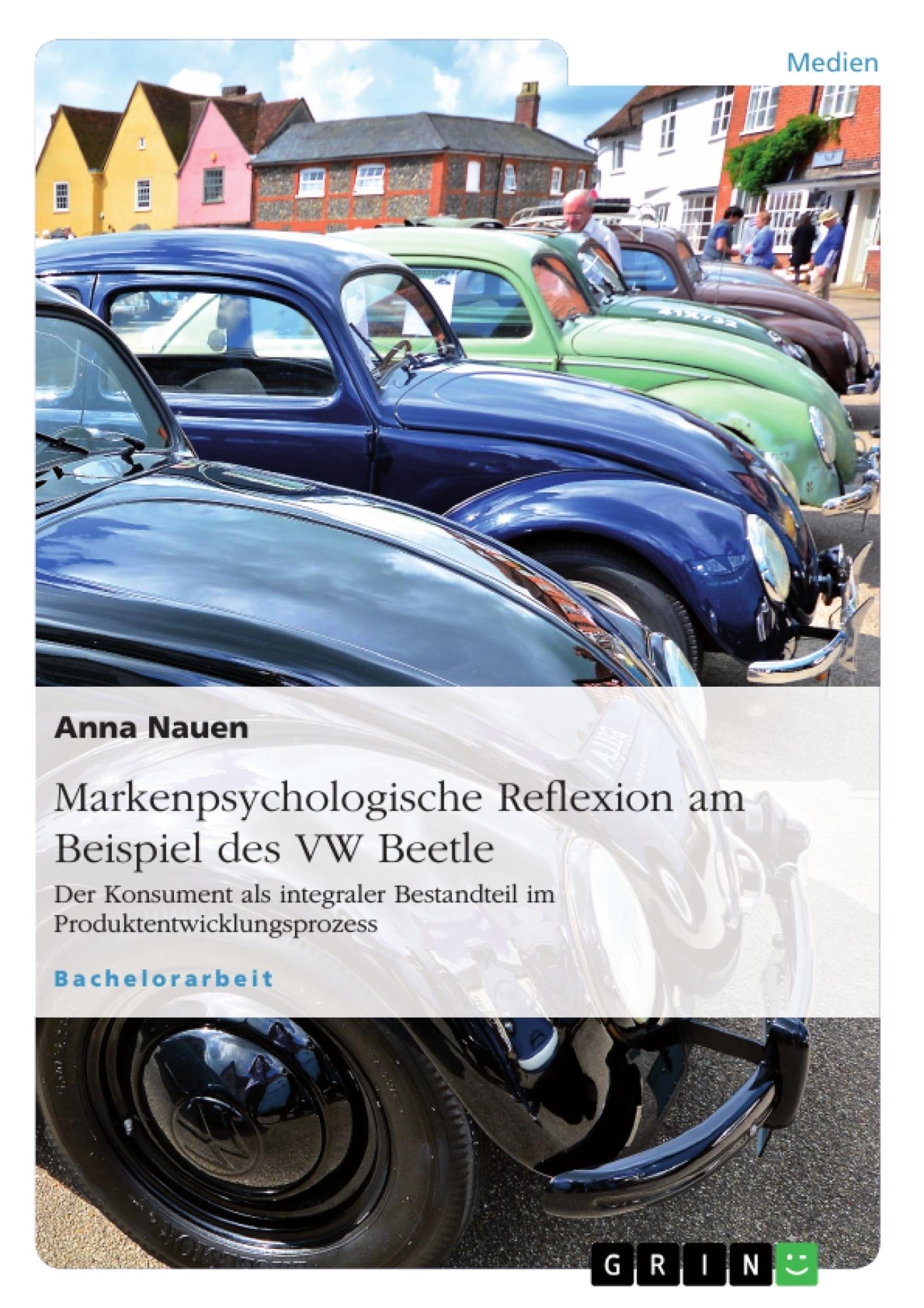 Markenpsychologische Reflexion Am Beispiel Des Vw Beetle