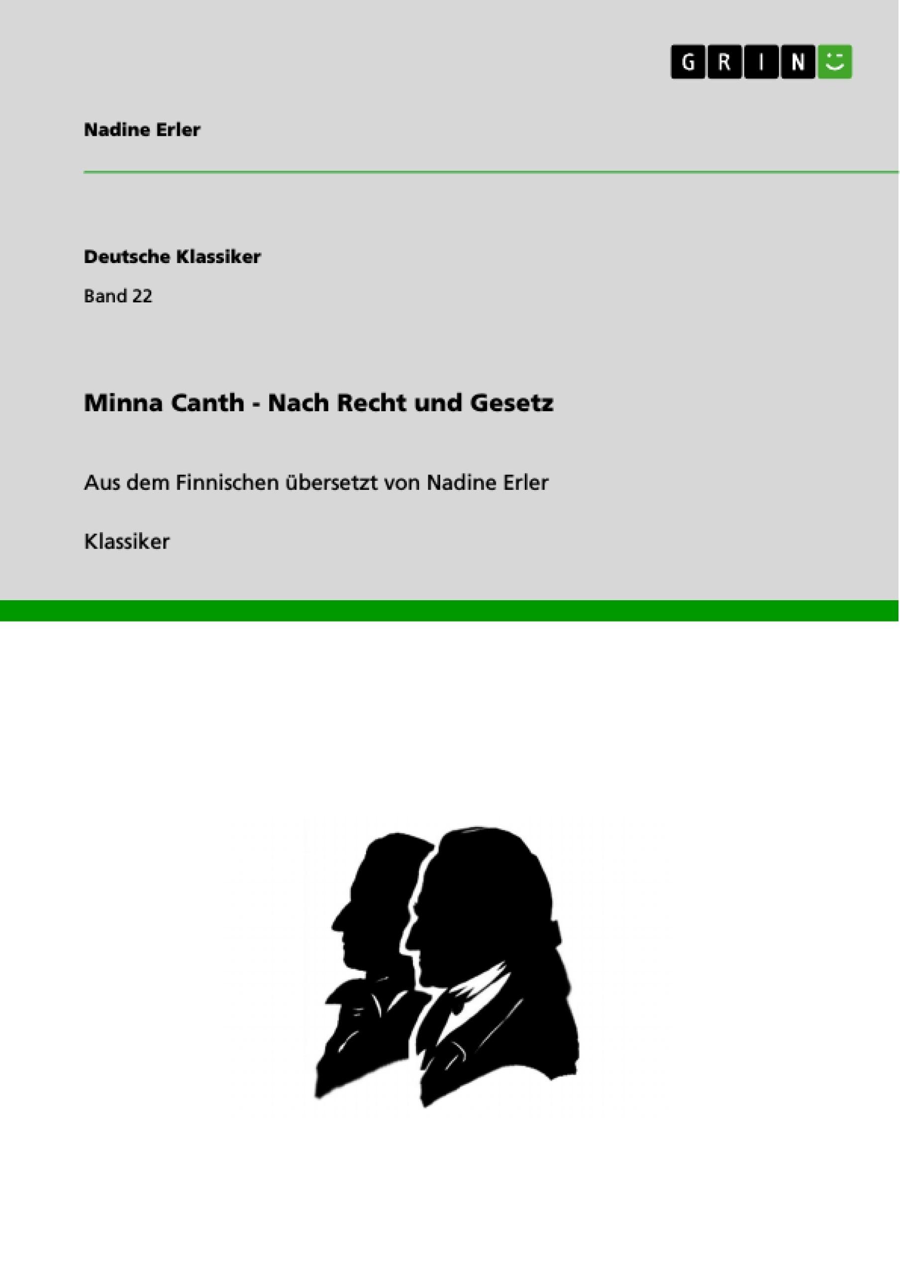 Titel: Minna Canth - Nach Recht und Gesetz
