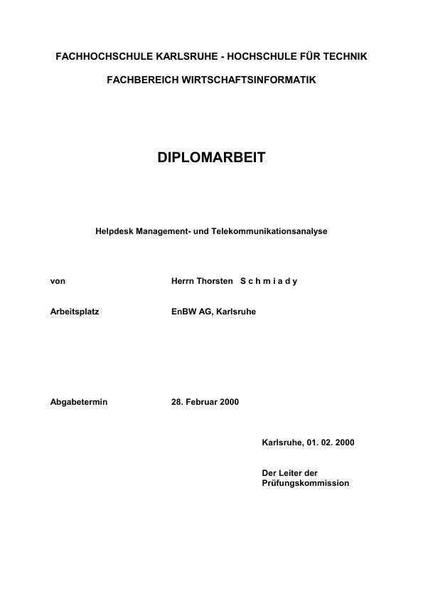 Titel: Helpdesk Management und Telekommunikations-Analyse (HelMuT)