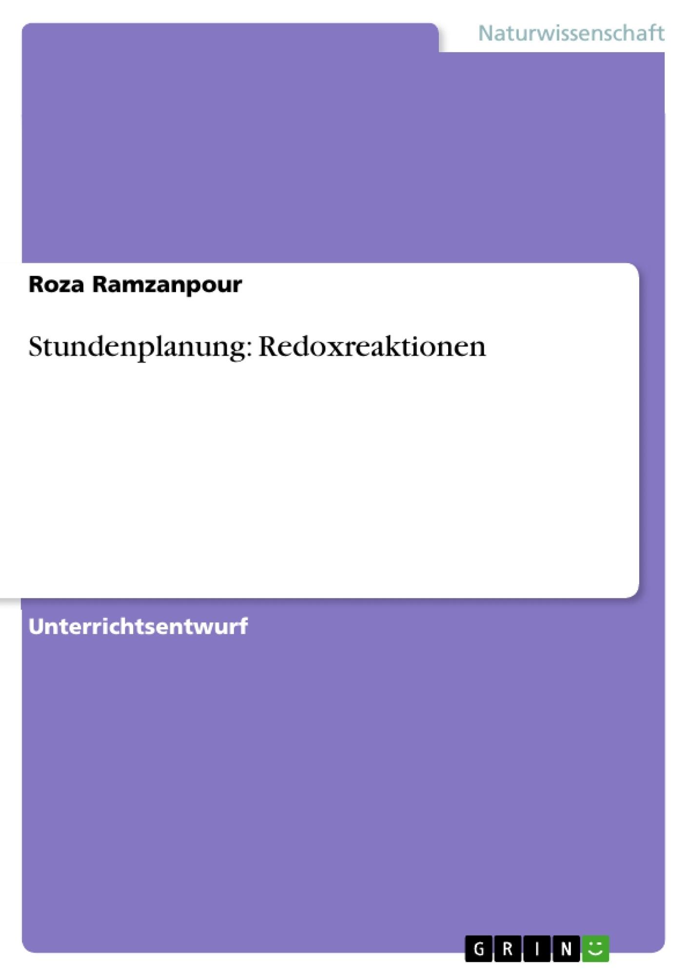 Titel: Stundenplanung: Redoxreaktionen