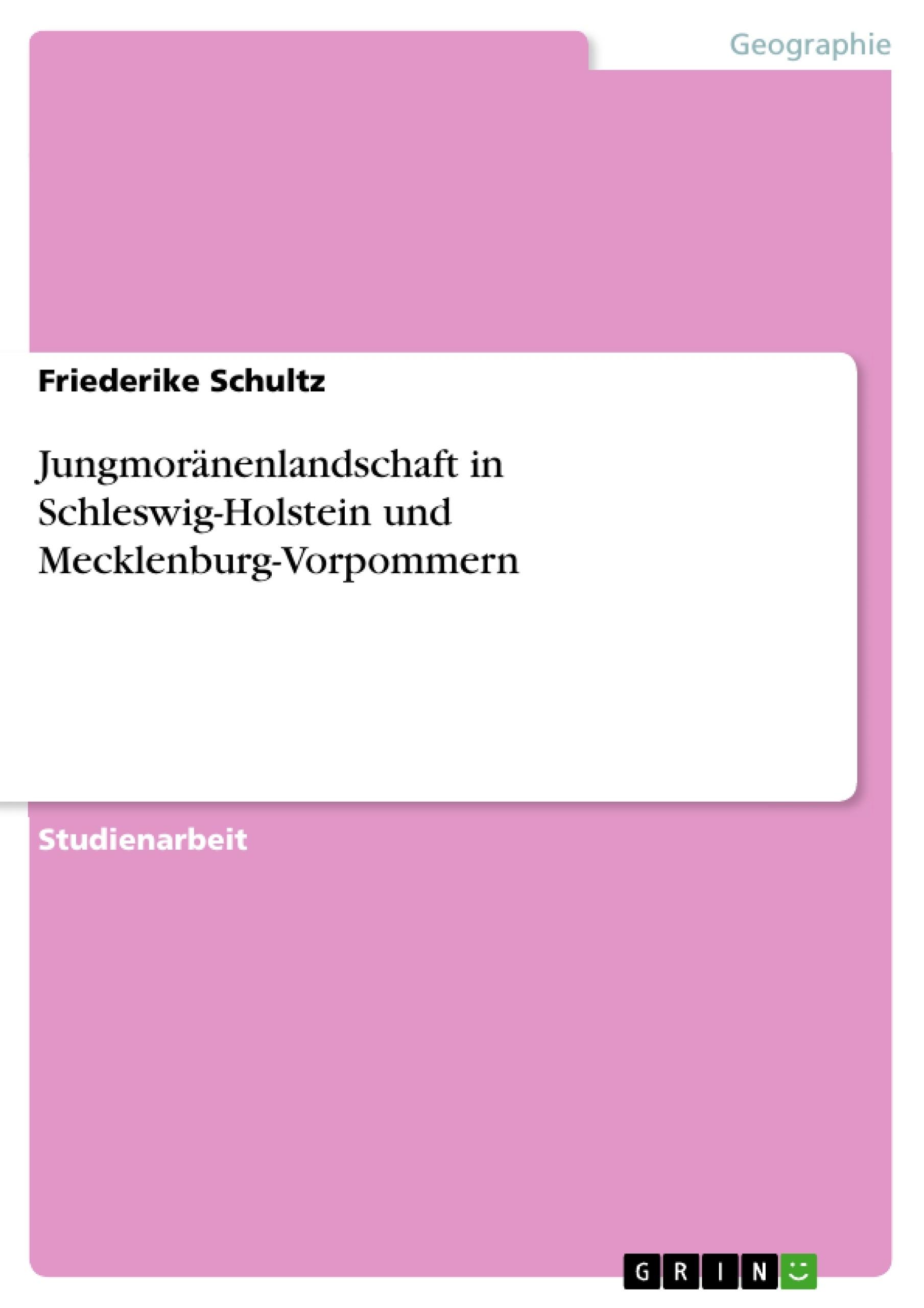 Titel: Jungmoränenlandschaft in Schleswig-Holstein und Mecklenburg-Vorpommern