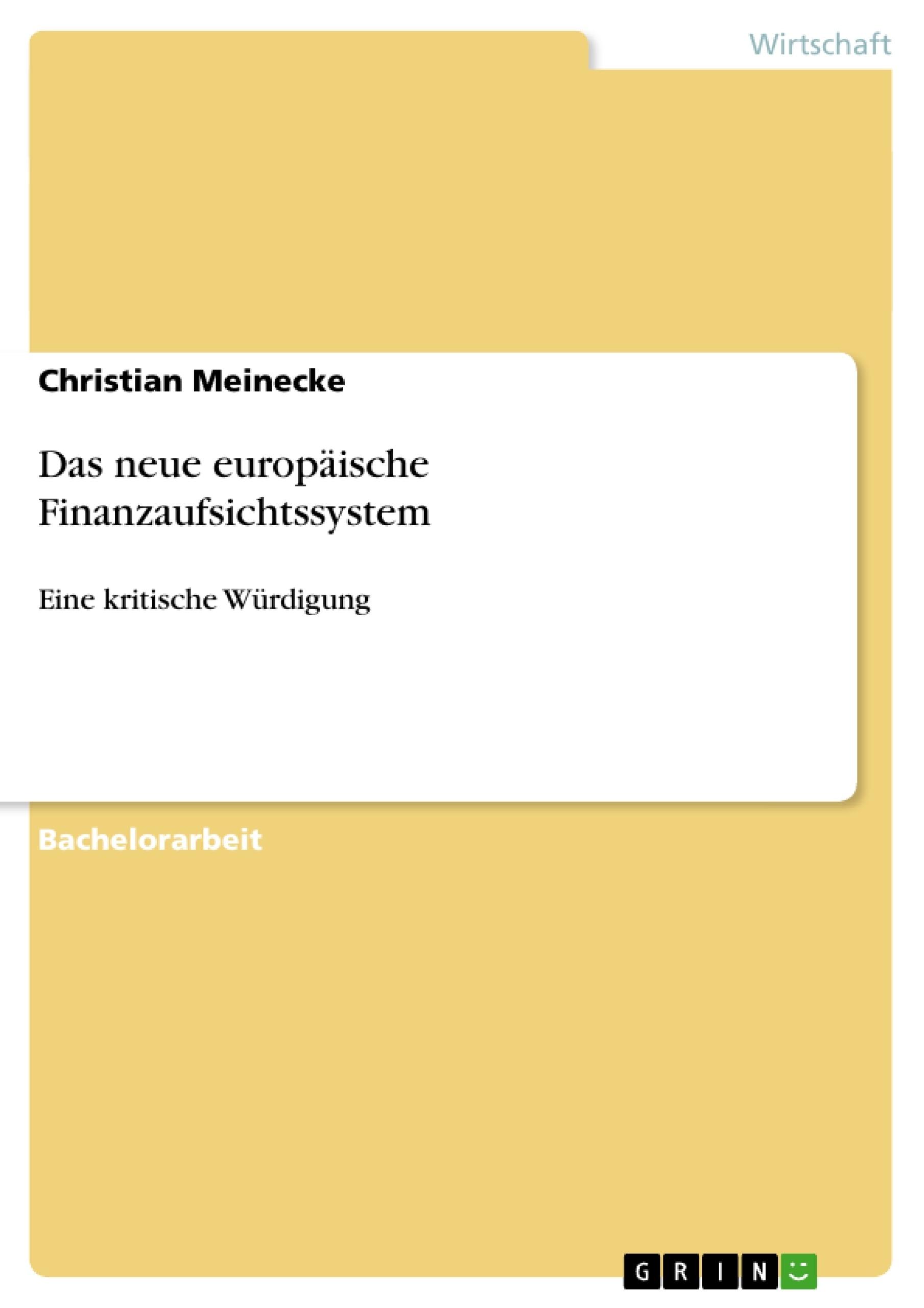 Titel: Das neue europäische Finanzaufsichtssystem