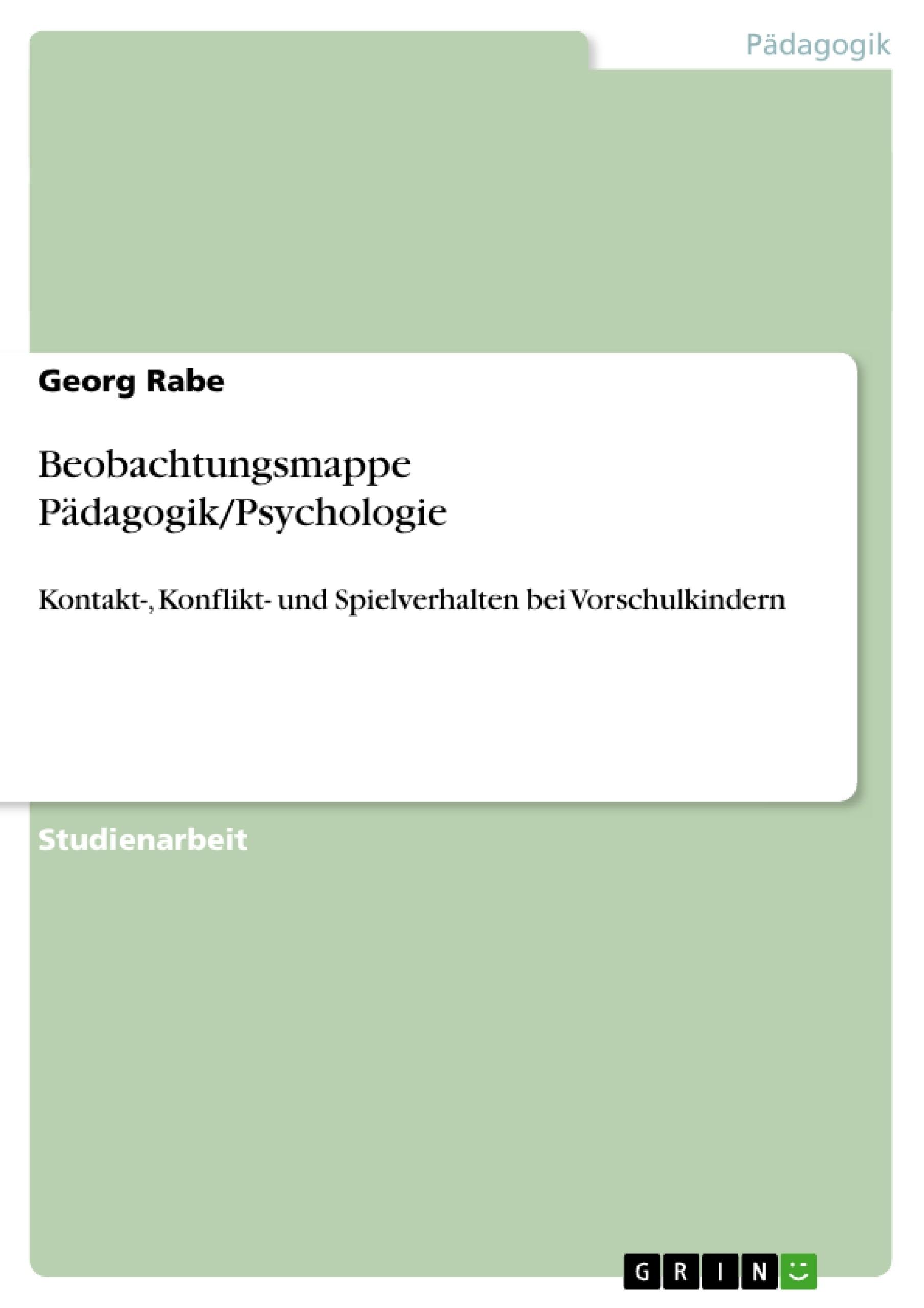 Titel: Beobachtungsmappe Pädagogik/Psychologie