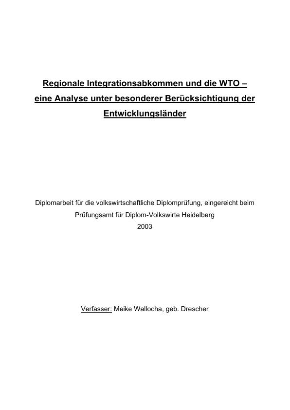 Titel: Regionale Integrationsabkommen und die WTO - eine Analyse unter besonderer Berücksichtigung der Entwicklungsländer