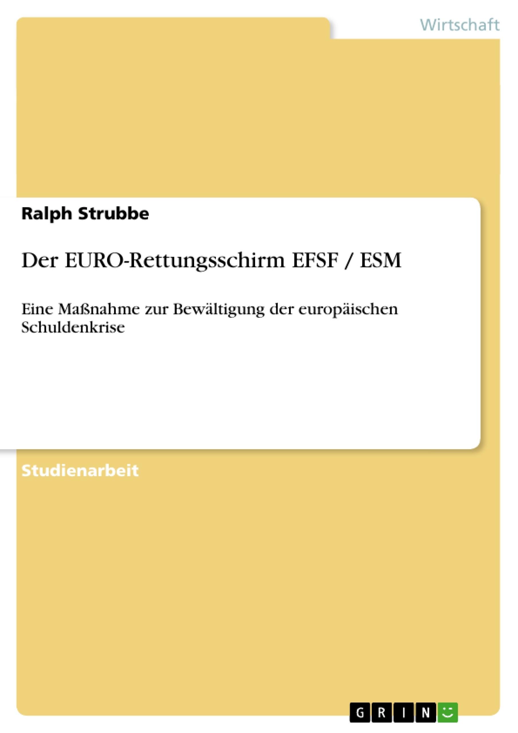 Titel: Der EURO-Rettungsschirm EFSF / ESM