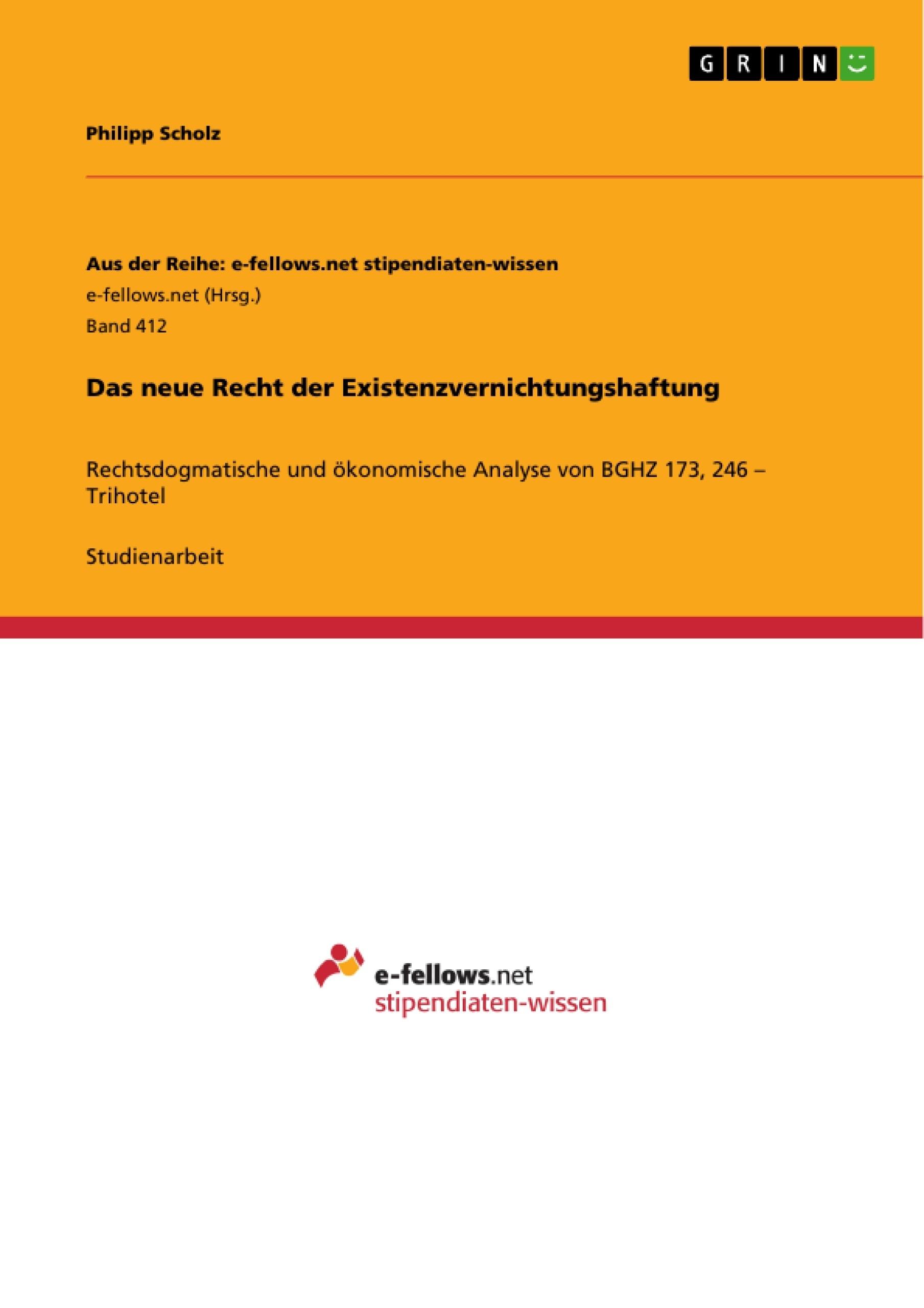 Titel: Das neue Recht der Existenzvernichtungshaftung