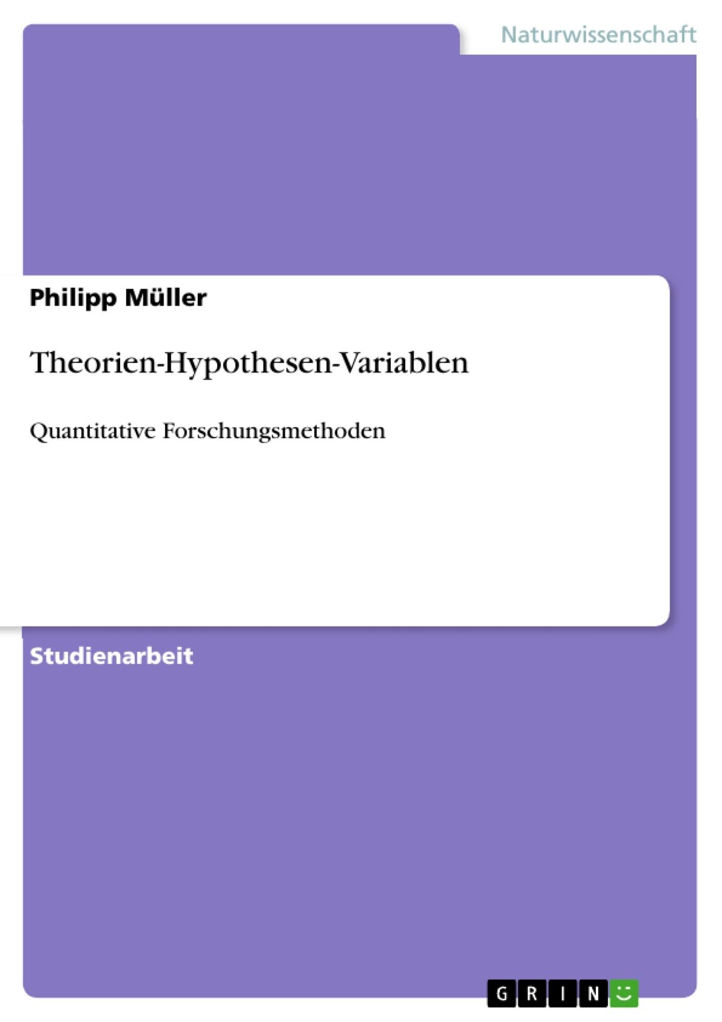 Titel: Theorien-Hypothesen-Variablen