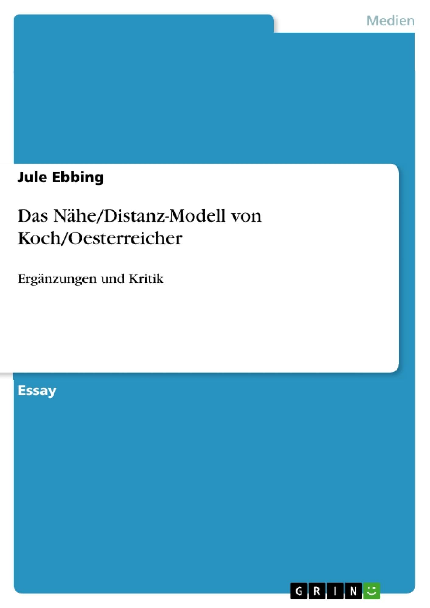 Titel: Das Nähe/Distanz-Modell von Koch/Oesterreicher