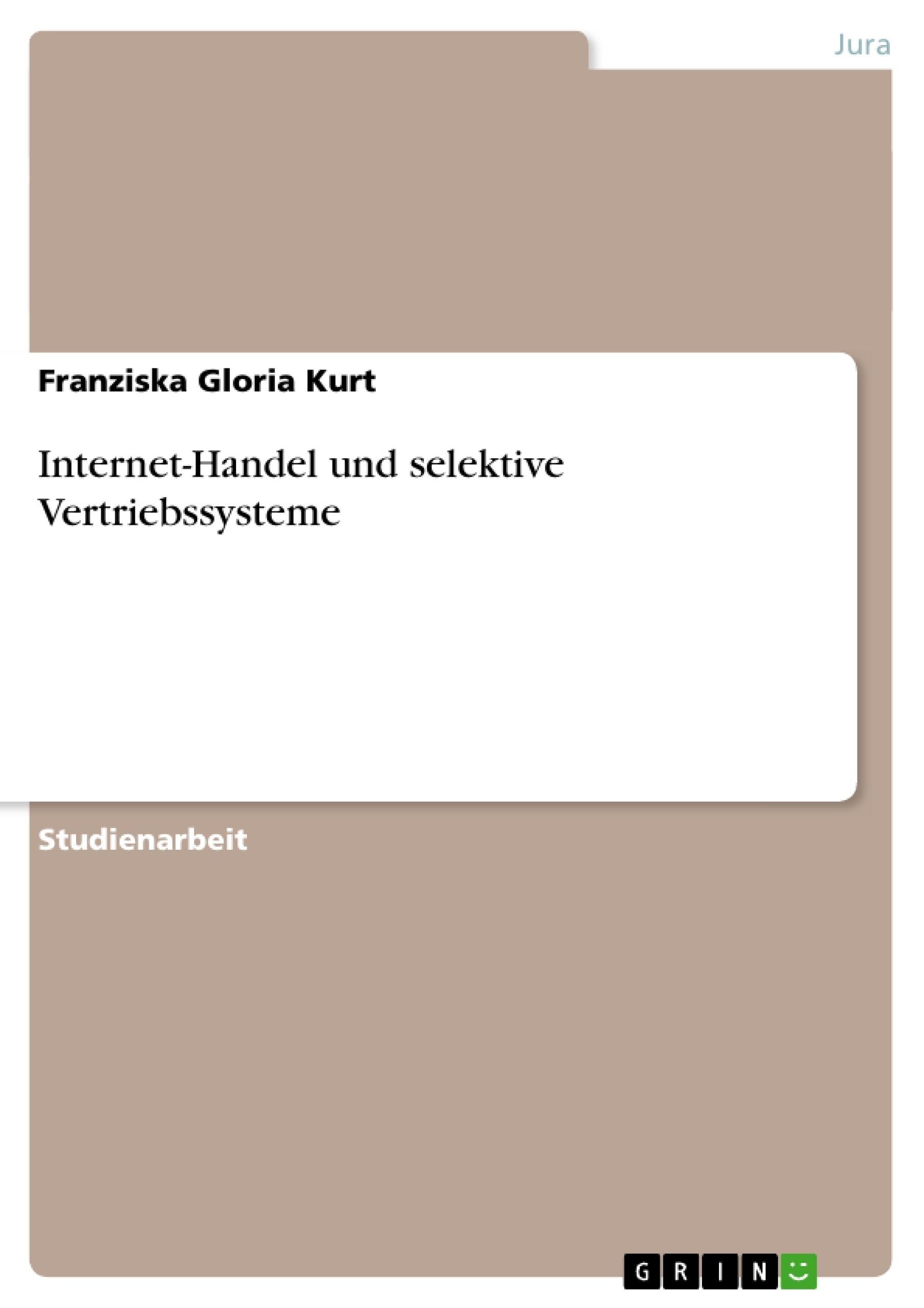 Titel: Internet-Handel und selektive Vertriebssysteme