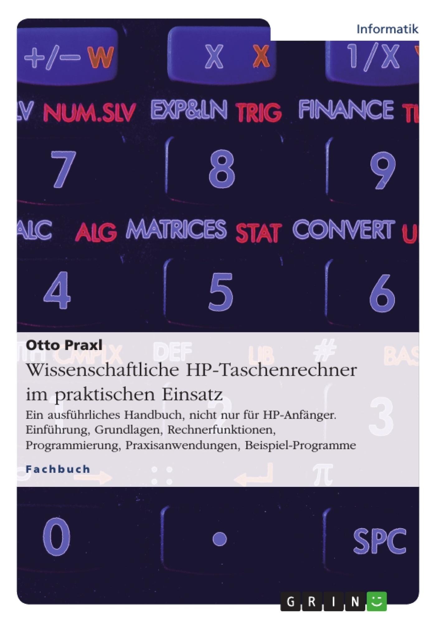 Wissenschaftliche HP-Taschenrechner im praktischen Einsatz ...