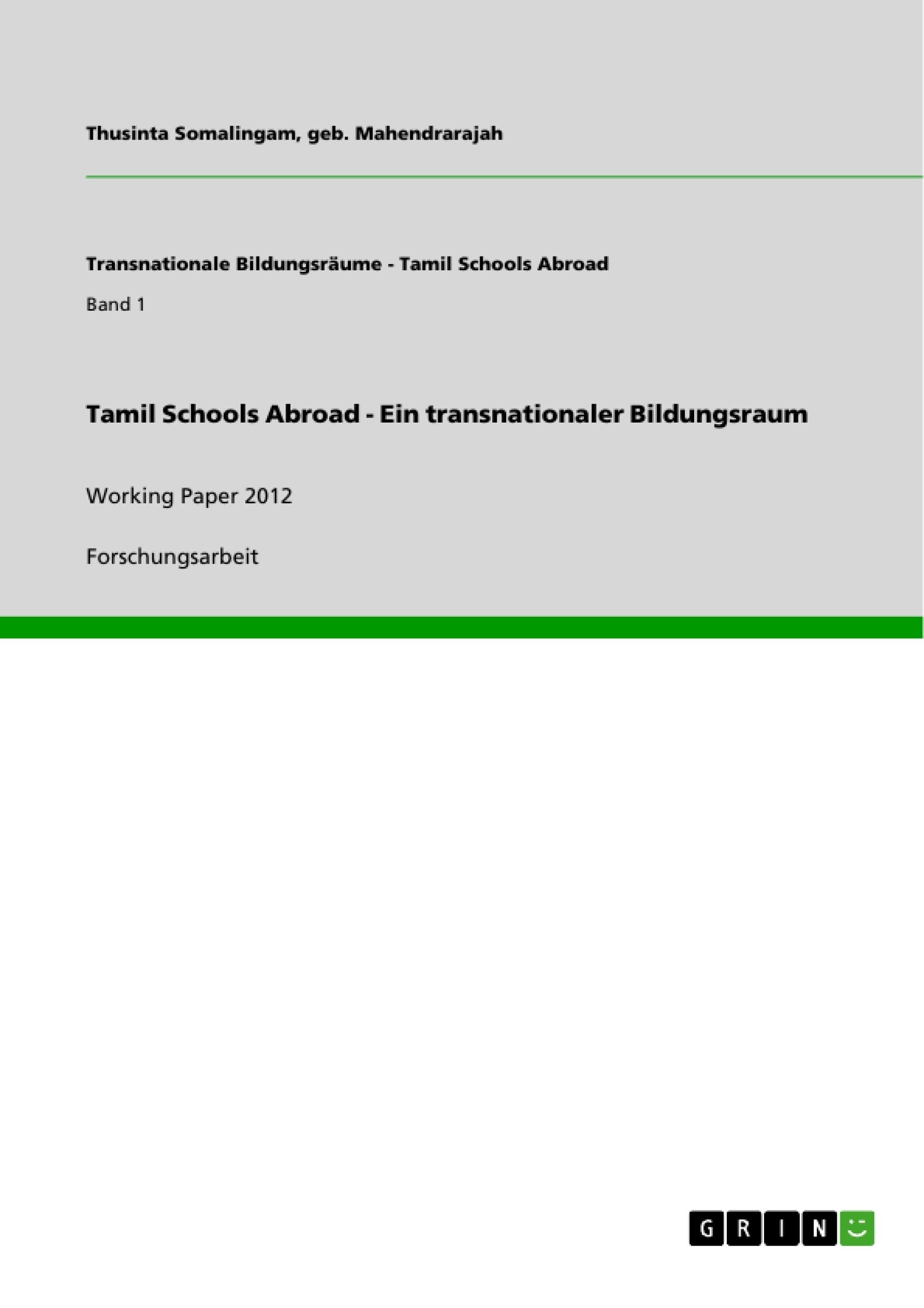 Titel: Tamil Schools Abroad - Ein transnationaler Bildungsraum