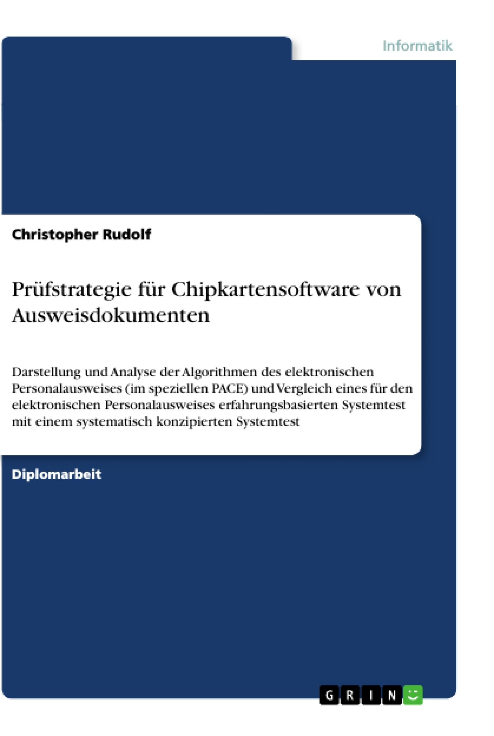 Titel: Prüfstrategie für Chipkartensoftware von Ausweisdokumenten