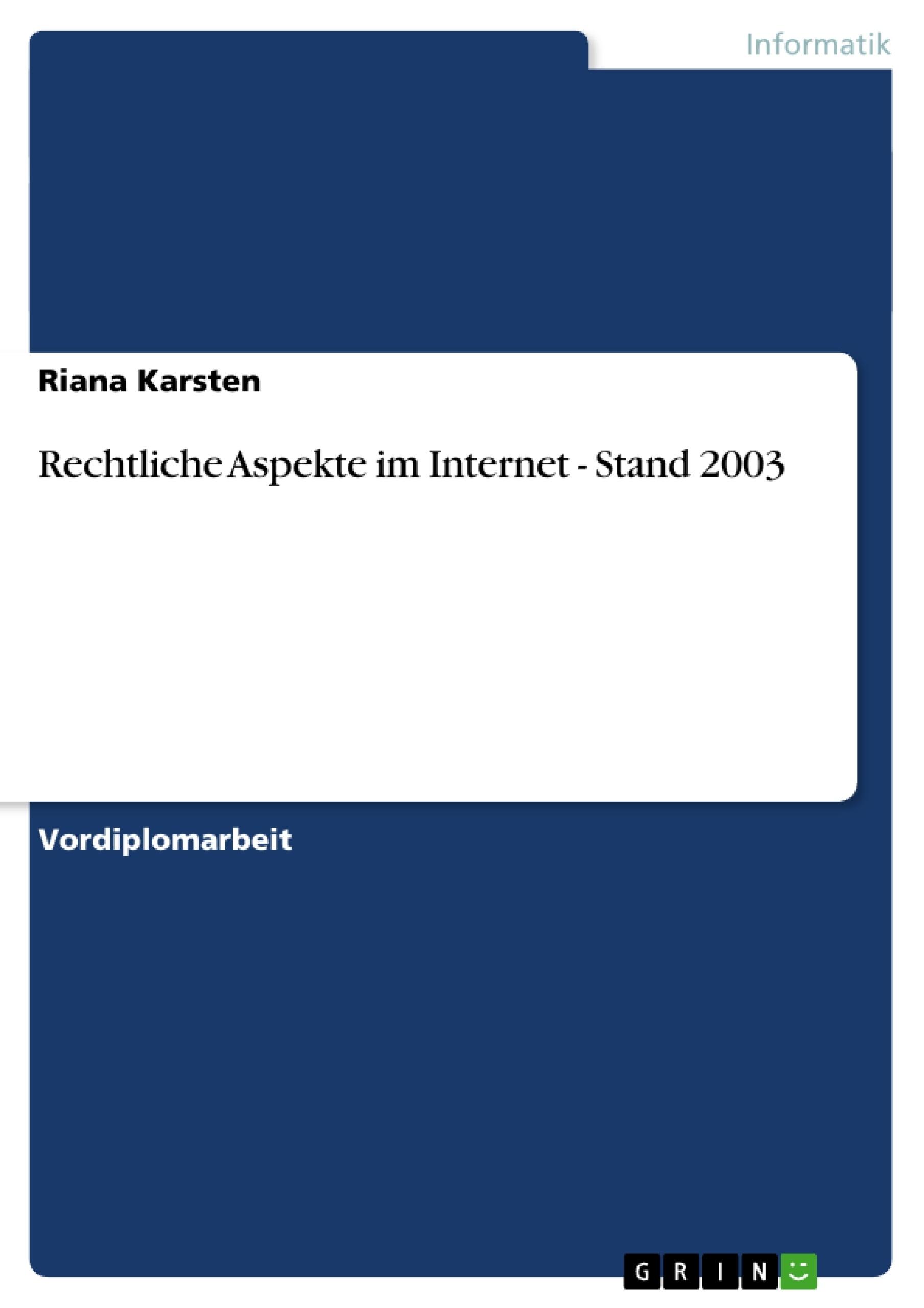 Titel: Rechtliche Aspekte im Internet - Stand 2003