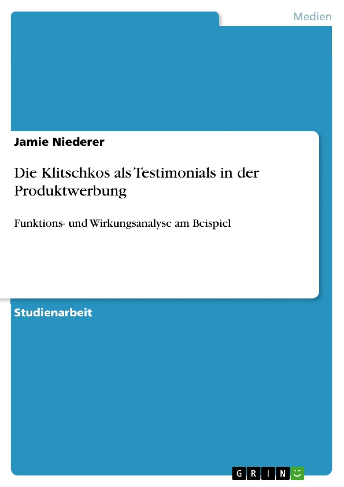 Titel: Die Klitschkos als Testimonials in der Produktwerbung