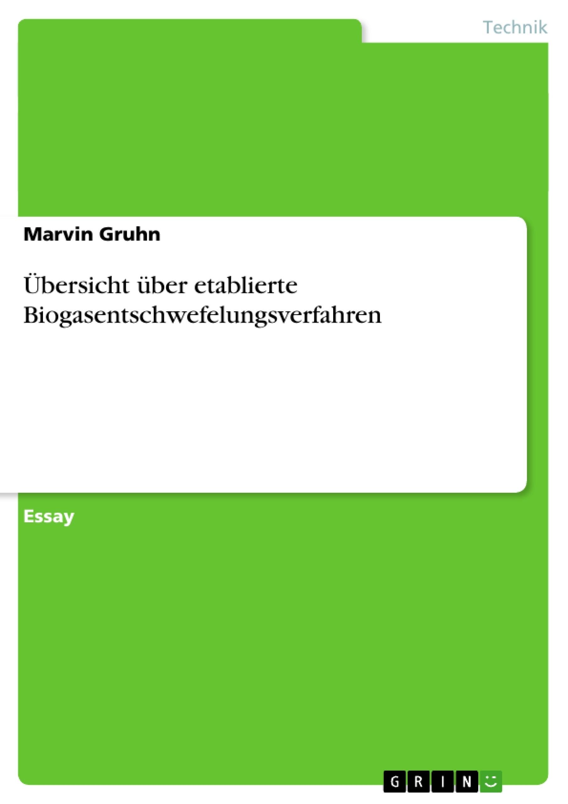 Titel: Übersicht über etablierte Biogasentschwefelungsverfahren